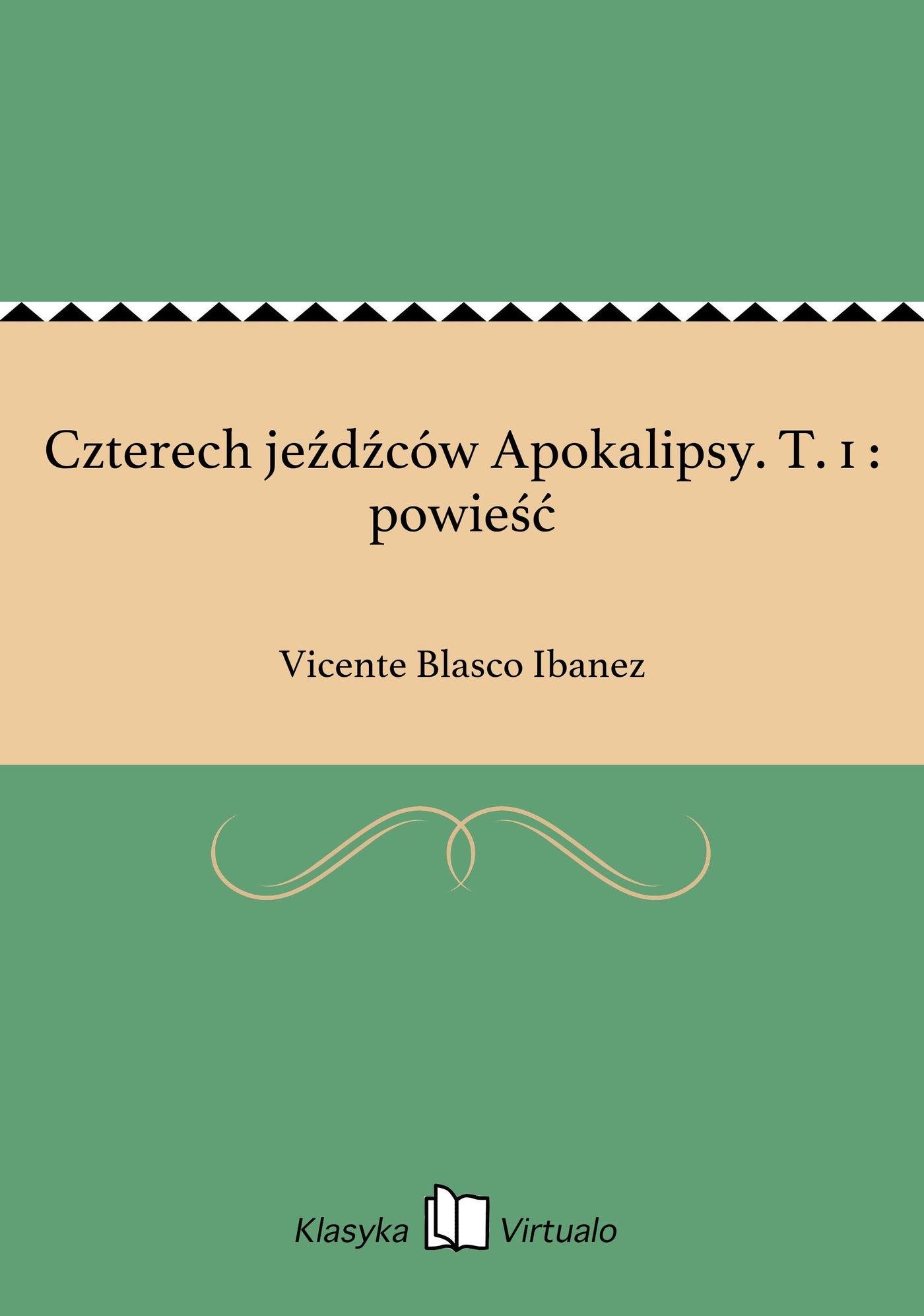 Czterech jeźdźców Apokalipsy. T. 1 : powieść - Ebook (Książka EPUB) do pobrania w formacie EPUB