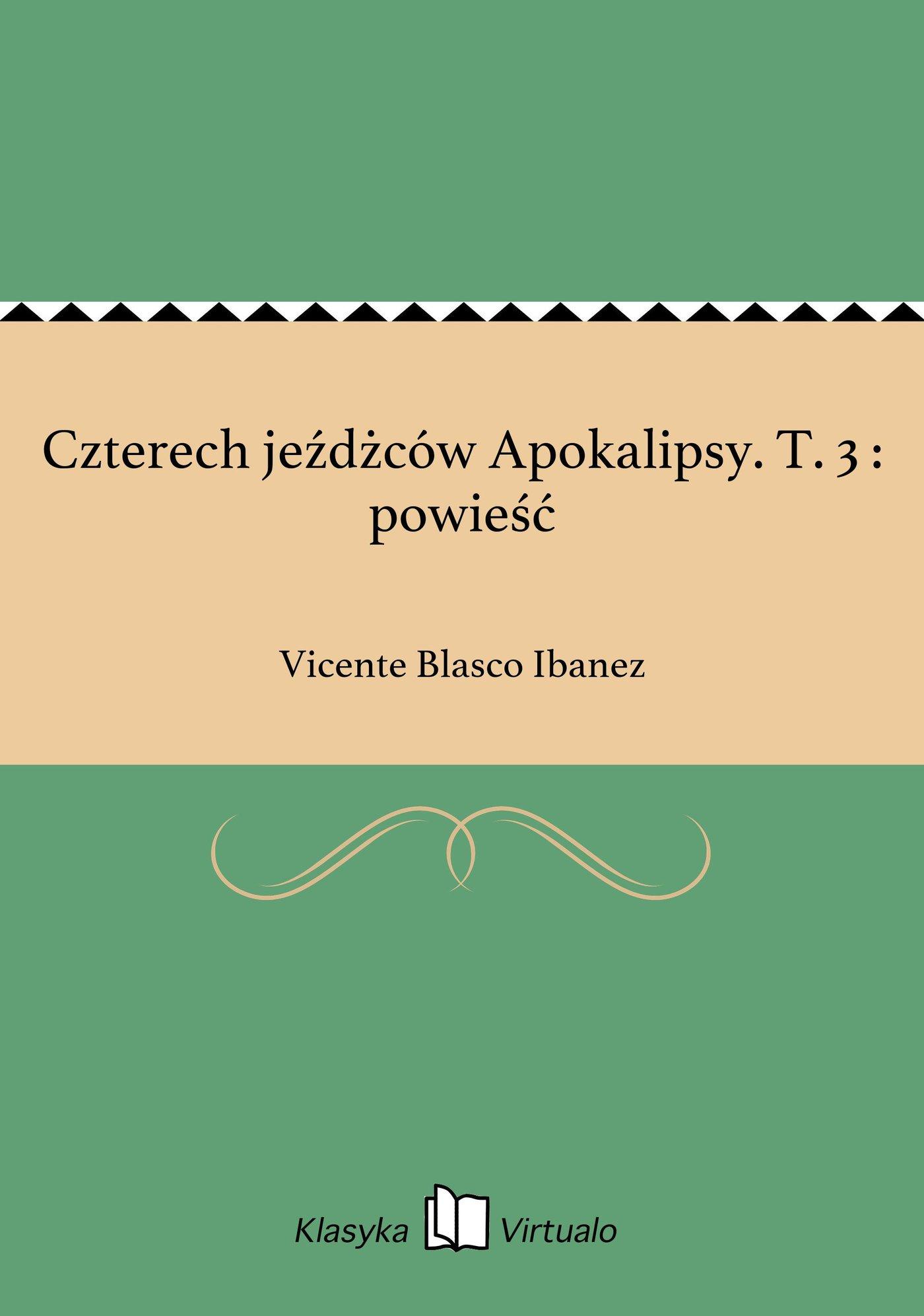 Czterech jeźdżców Apokalipsy. T. 3 : powieść - Ebook (Książka EPUB) do pobrania w formacie EPUB