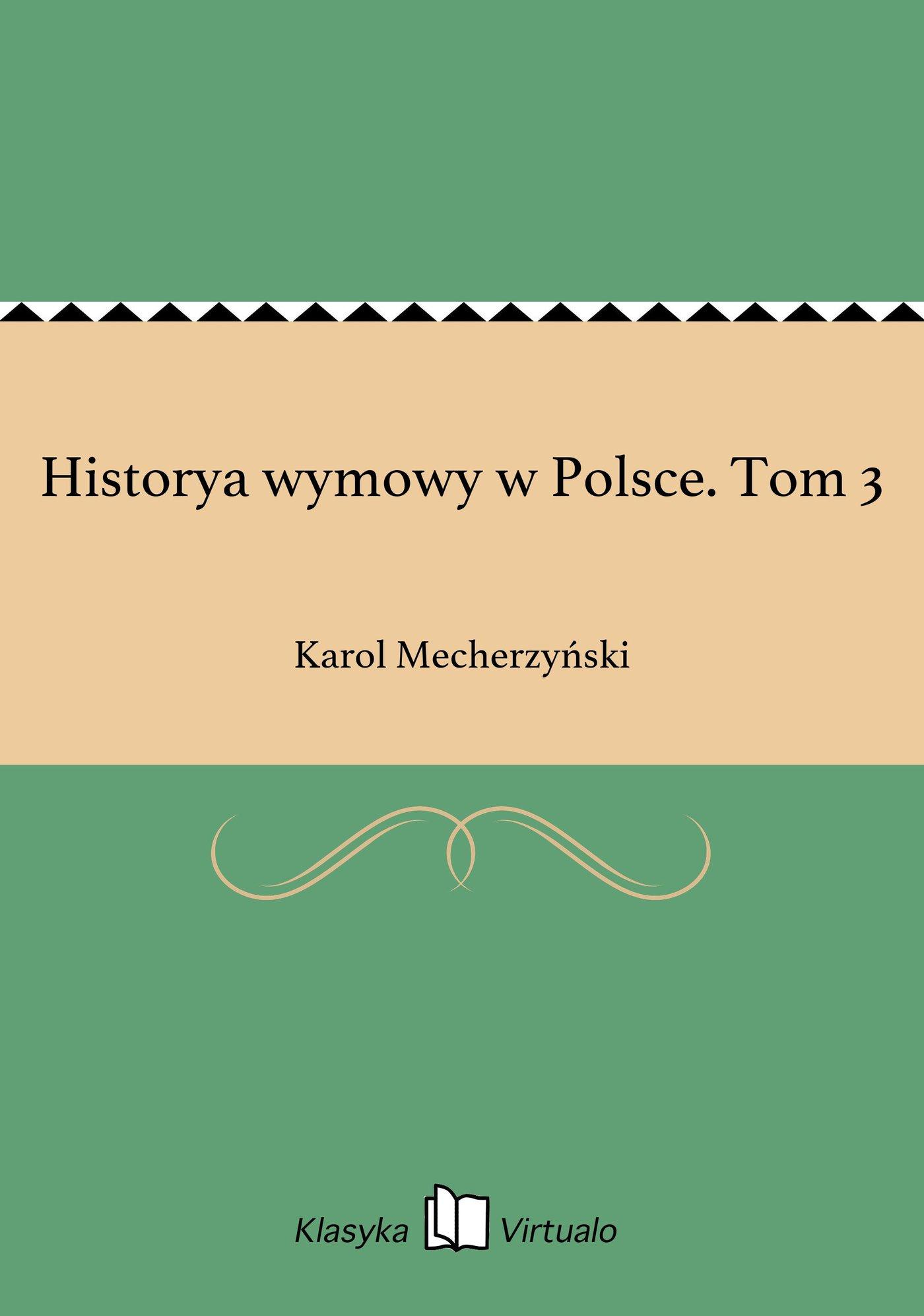 Historya wymowy w Polsce. Tom 3 - Ebook (Książka EPUB) do pobrania w formacie EPUB