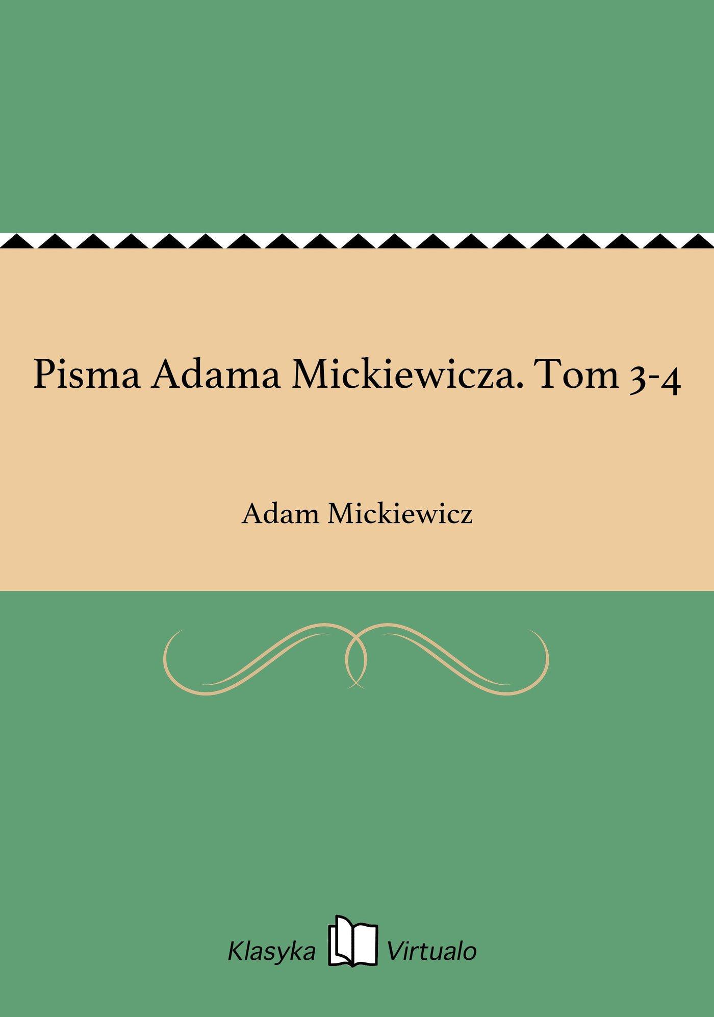 Pisma Adama Mickiewicza. Tom 3-4 - Ebook (Książka EPUB) do pobrania w formacie EPUB