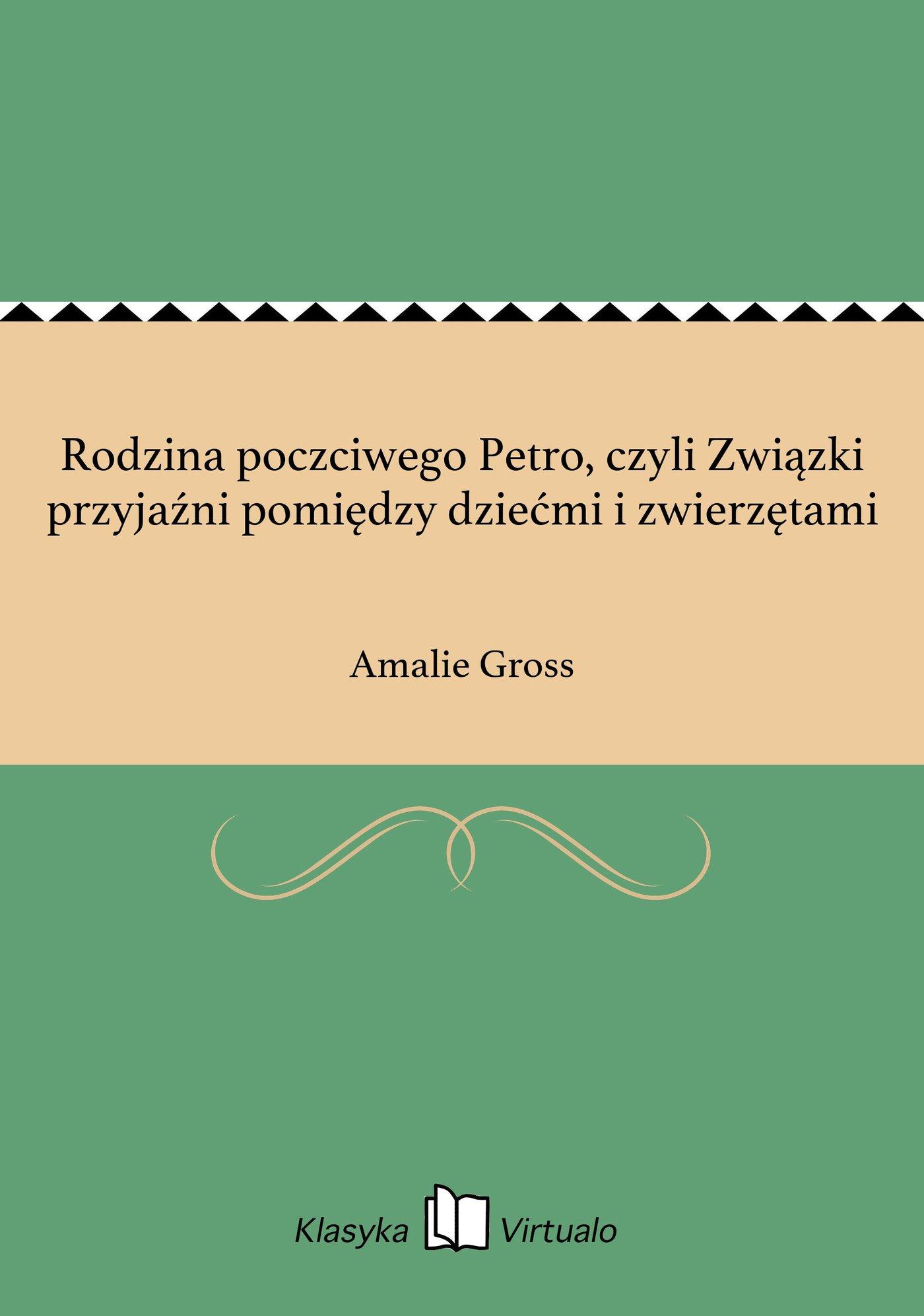 Rodzina poczciwego Petro, czyli Związki przyjaźni pomiędzy dziećmi i zwierzętami - Ebook (Książka EPUB) do pobrania w formacie EPUB