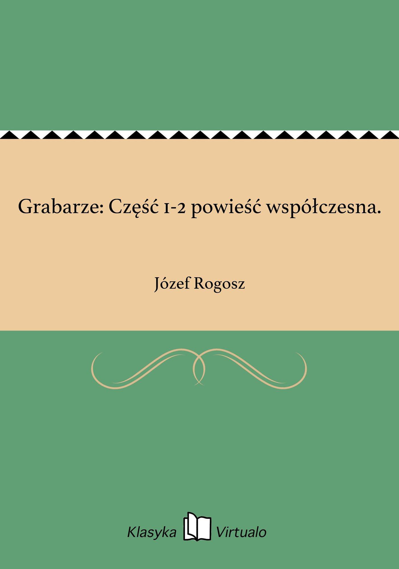 Grabarze: Część 1-2 powieść współczesna. - Ebook (Książka EPUB) do pobrania w formacie EPUB