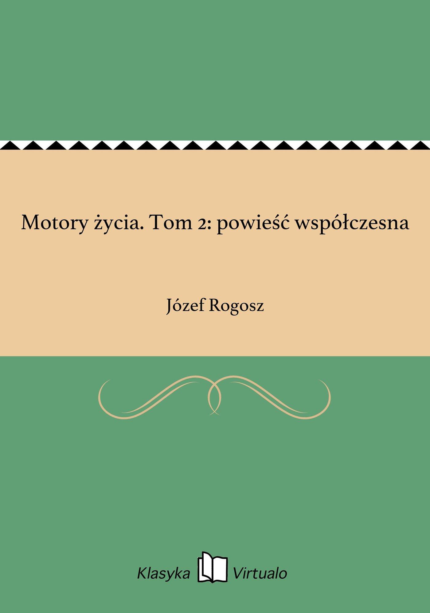 Motory życia. Tom 2: powieść współczesna - Ebook (Książka EPUB) do pobrania w formacie EPUB