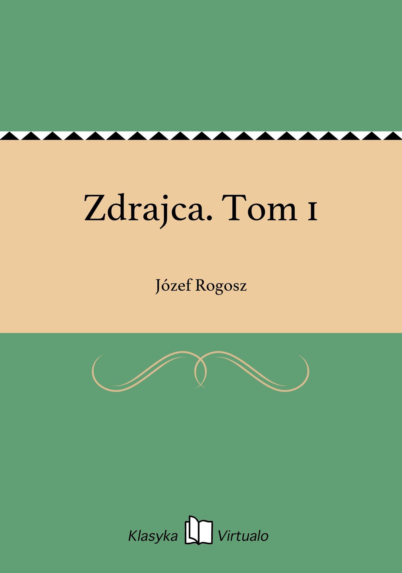 Zdrajca. Tom 1 - Ebook (Książka EPUB) do pobrania w formacie EPUB