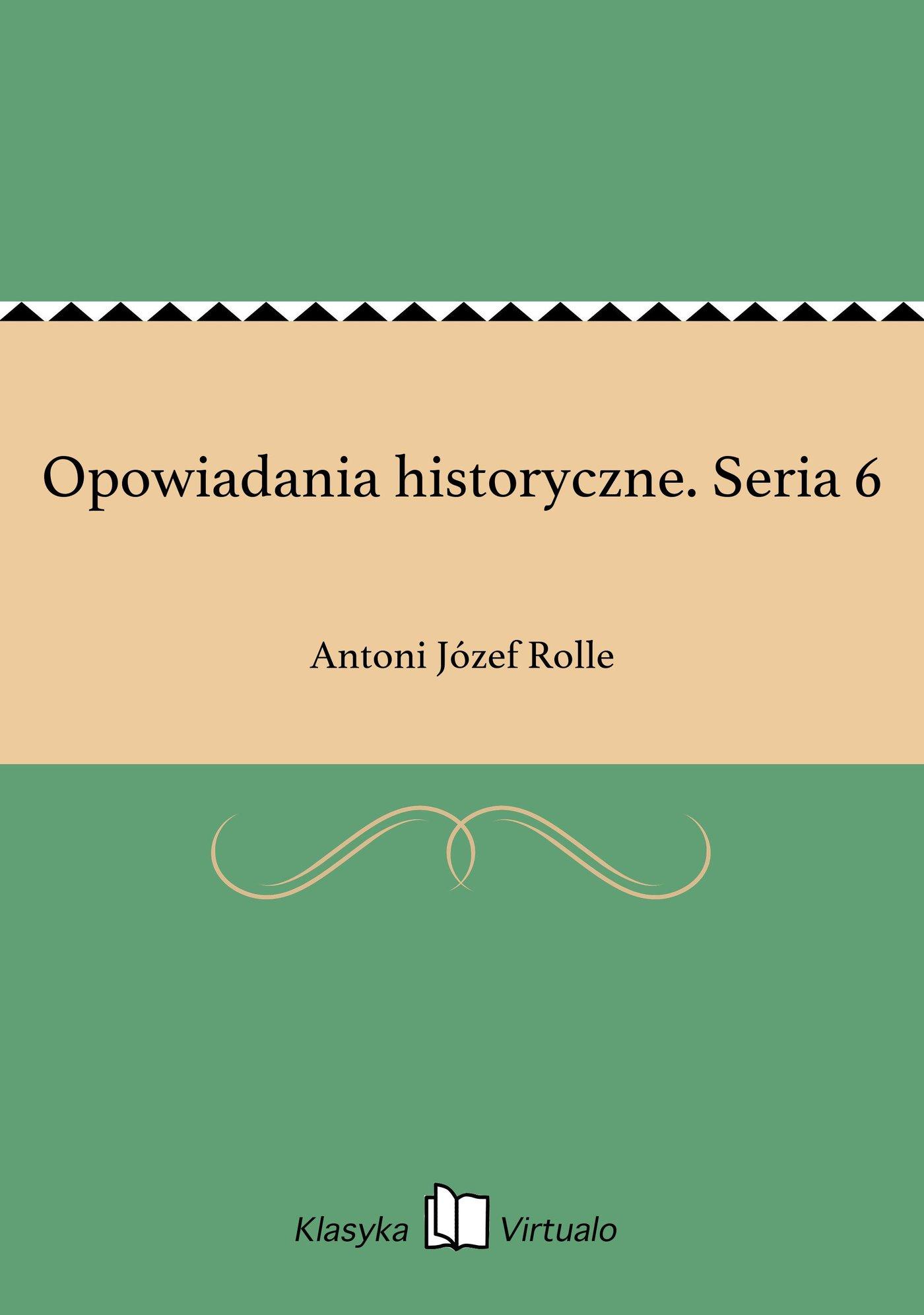 Opowiadania historyczne. Seria 6 - Ebook (Książka EPUB) do pobrania w formacie EPUB