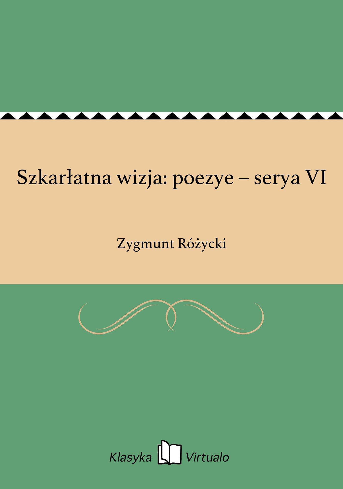Szkarłatna wizja: poezye – serya VI - Ebook (Książka EPUB) do pobrania w formacie EPUB
