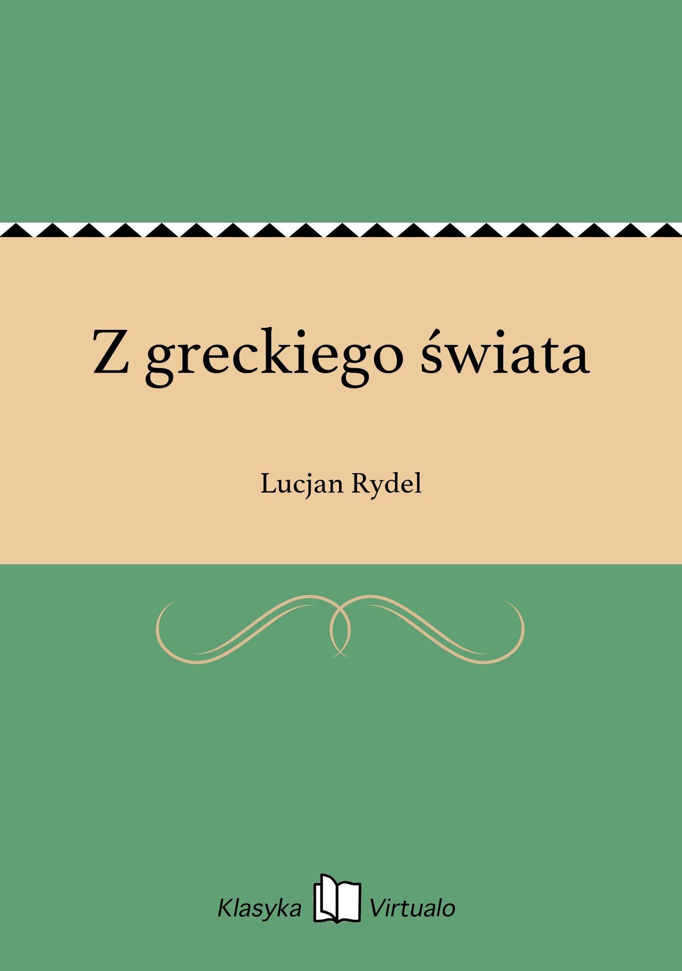 Z greckiego świata - Ebook (Książka EPUB) do pobrania w formacie EPUB