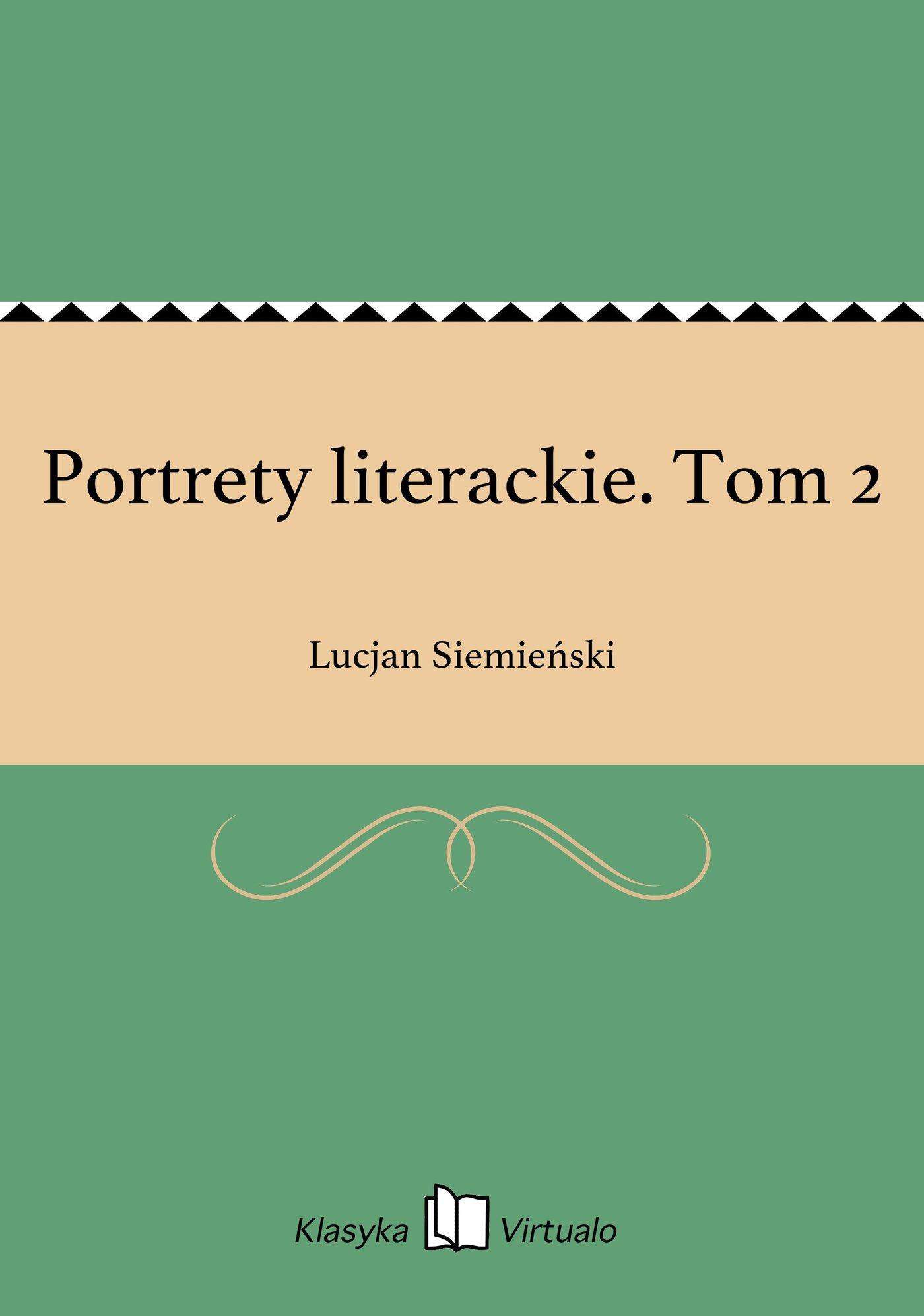 Portrety literackie. Tom 2 - Ebook (Książka EPUB) do pobrania w formacie EPUB