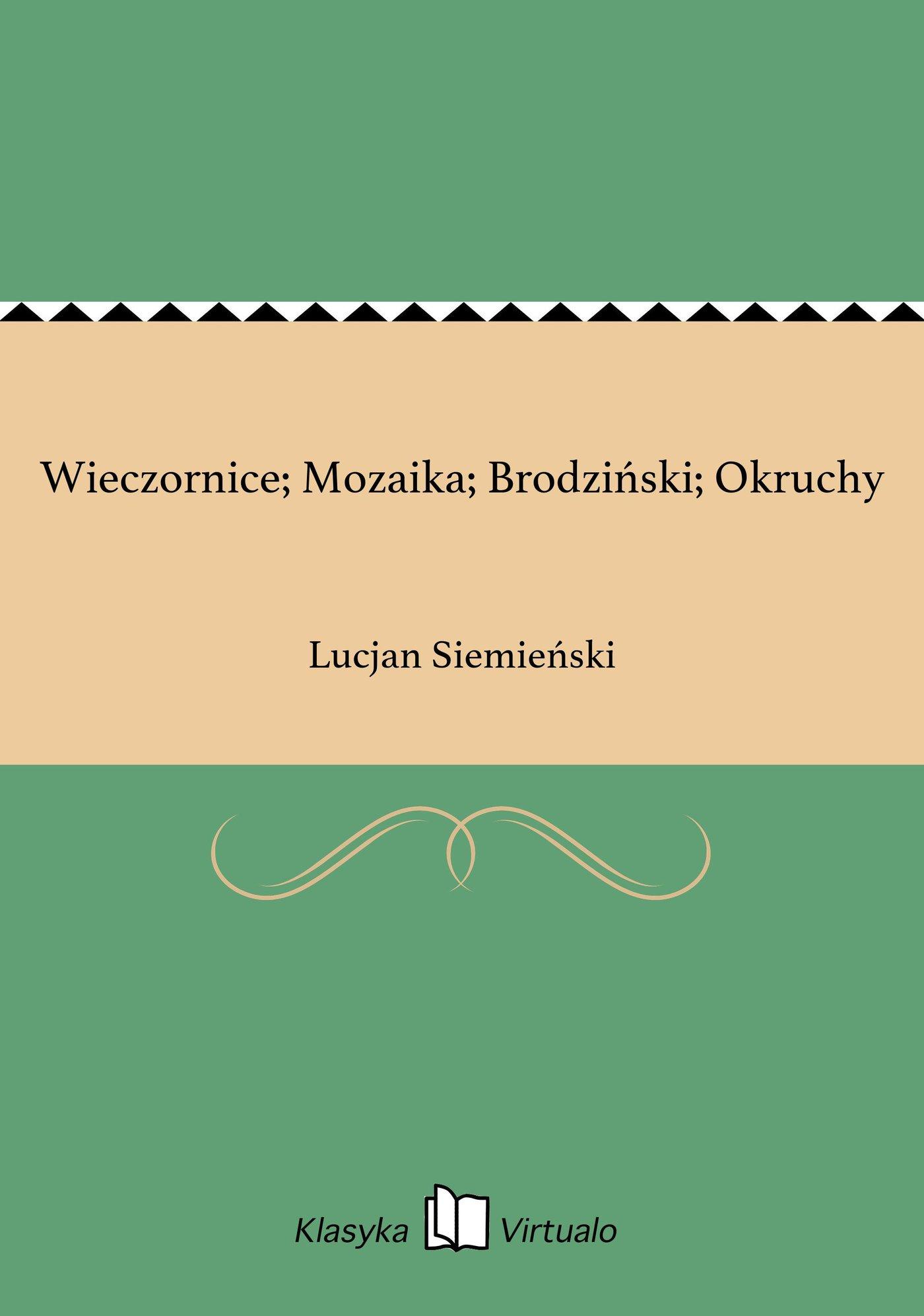 Wieczornice; Mozaika; Brodziński; Okruchy - Ebook (Książka EPUB) do pobrania w formacie EPUB