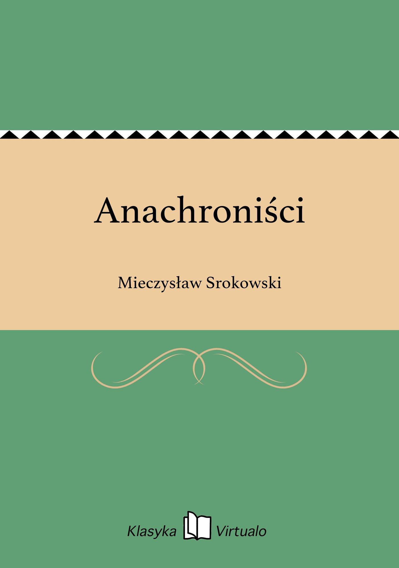 Anachroniści - Ebook (Książka EPUB) do pobrania w formacie EPUB