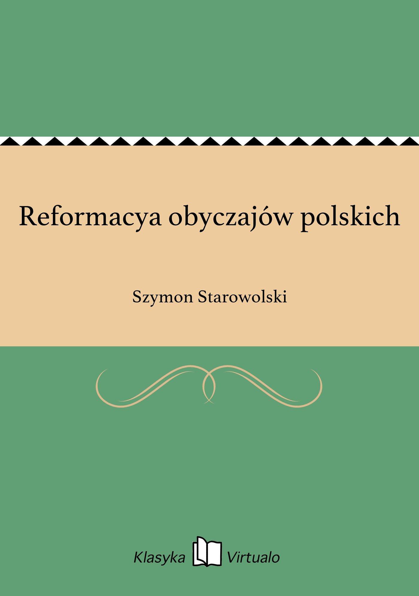 Reformacya obyczajów polskich - Ebook (Książka EPUB) do pobrania w formacie EPUB