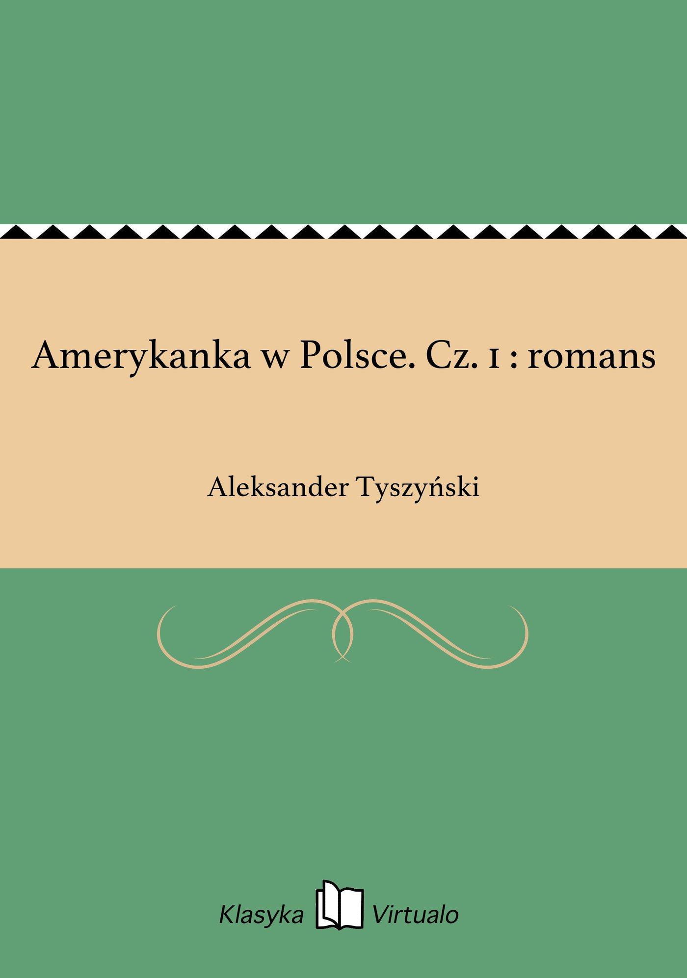 Amerykanka w Polsce. Cz. 1 : romans - Ebook (Książka EPUB) do pobrania w formacie EPUB