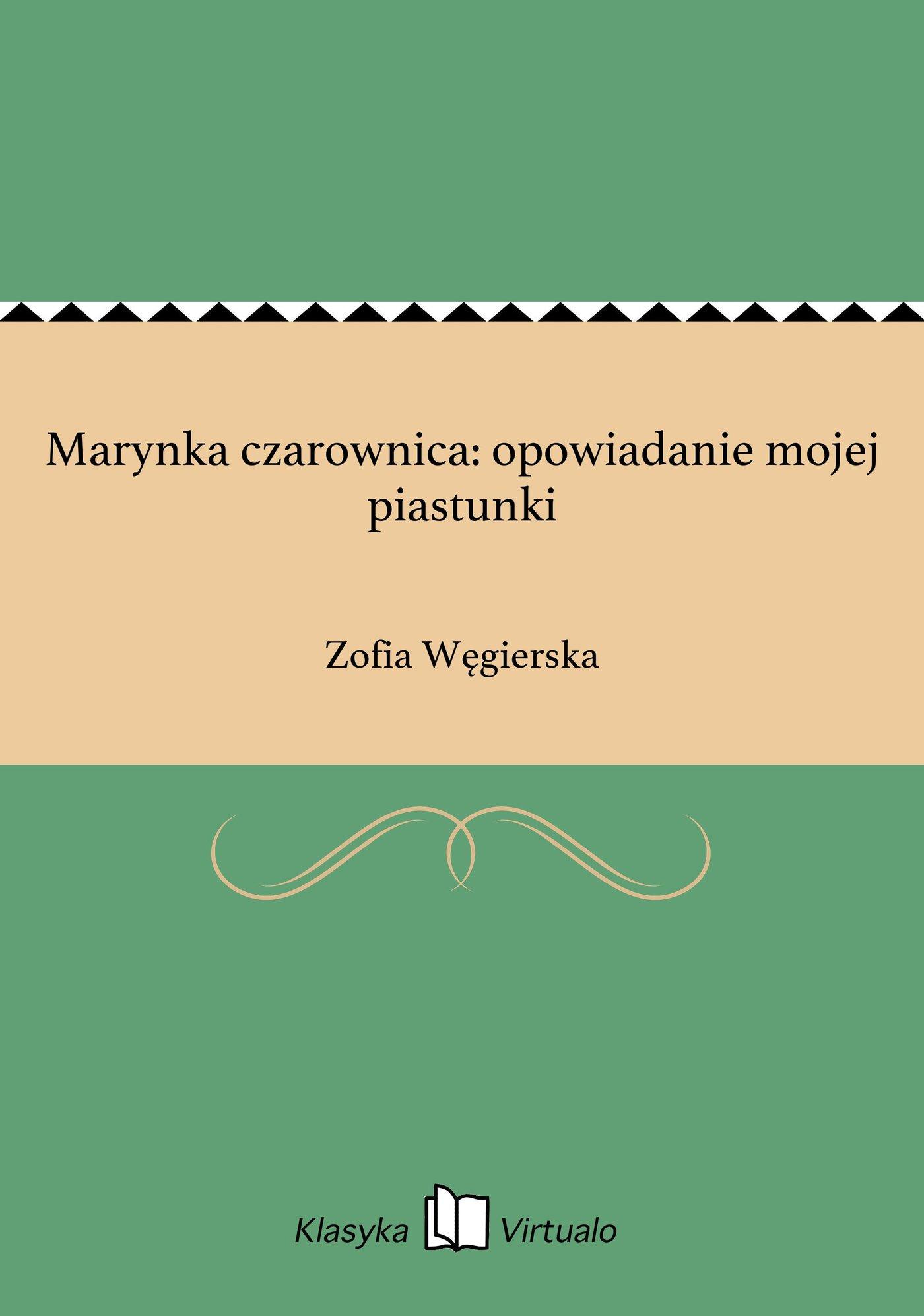 Marynka czarownica: opowiadanie mojej piastunki - Ebook (Książka EPUB) do pobrania w formacie EPUB