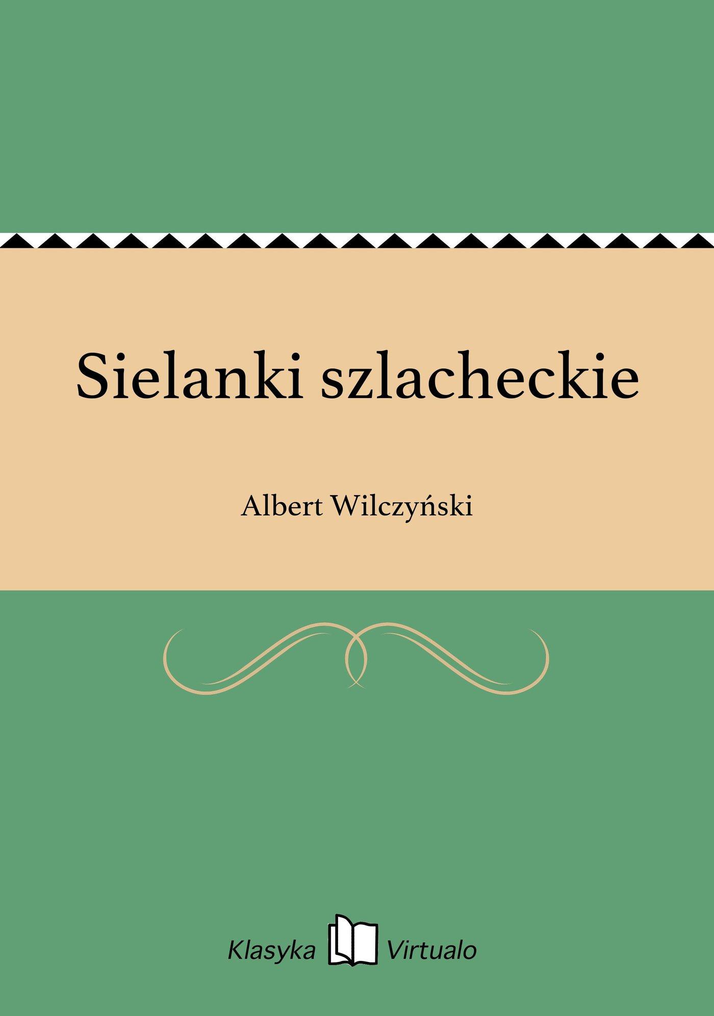 Sielanki szlacheckie - Ebook (Książka EPUB) do pobrania w formacie EPUB