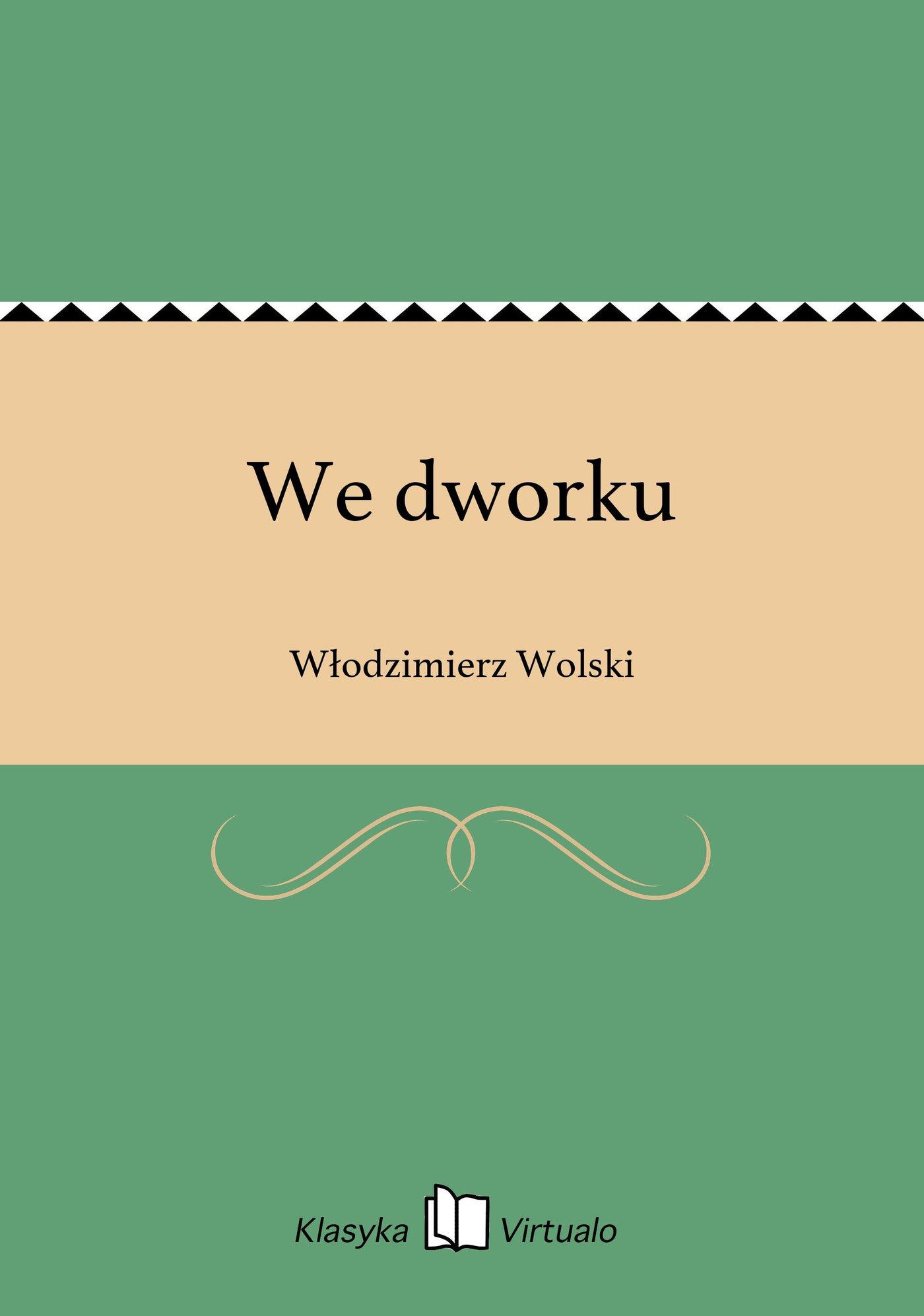 We dworku - Ebook (Książka EPUB) do pobrania w formacie EPUB