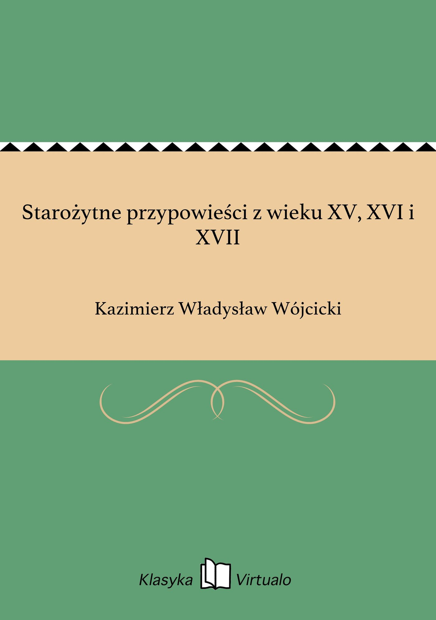 Starożytne przypowieści z wieku XV, XVI i XVII - Ebook (Książka EPUB) do pobrania w formacie EPUB