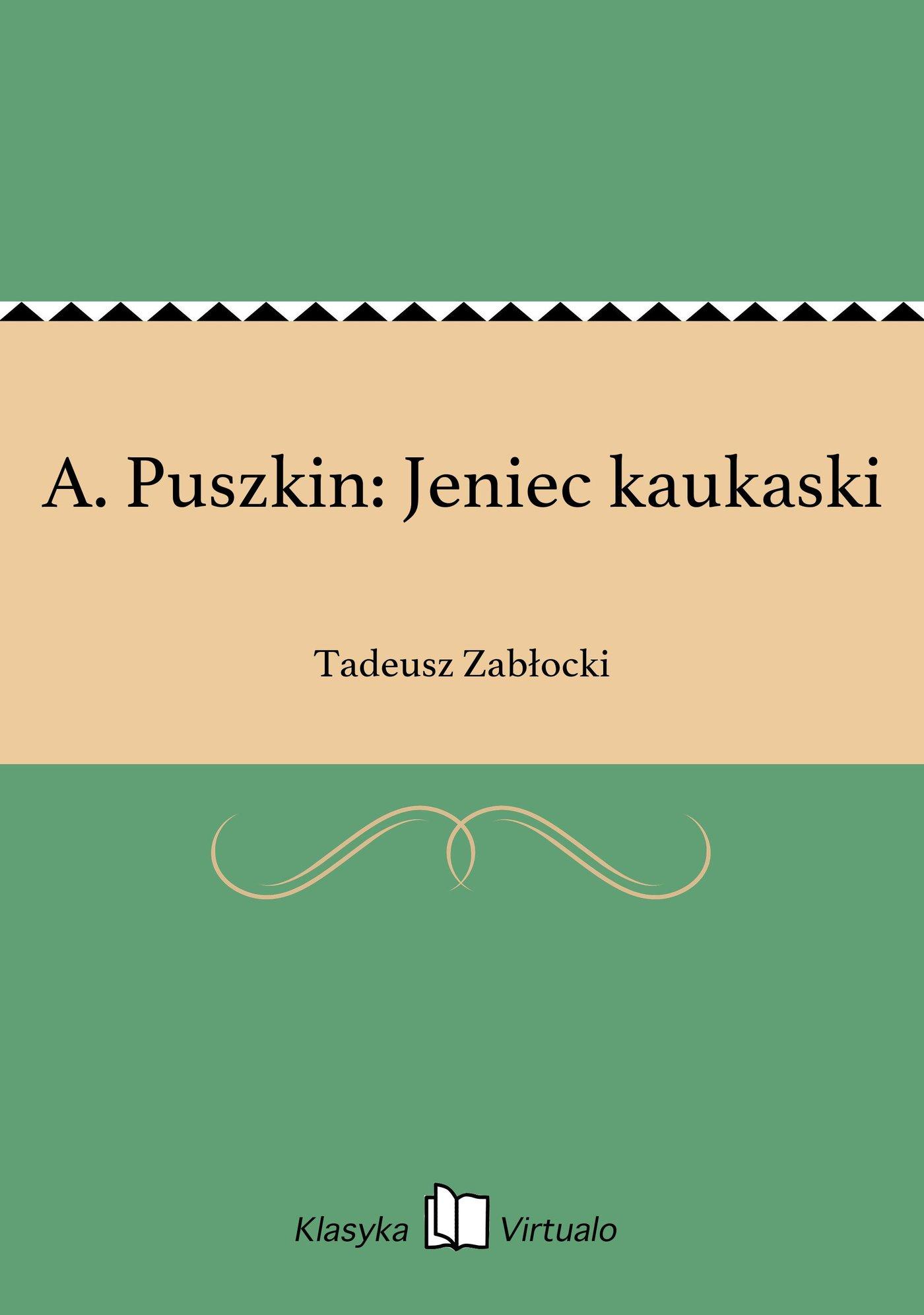A. Puszkin: Jeniec kaukaski - Ebook (Książka EPUB) do pobrania w formacie EPUB