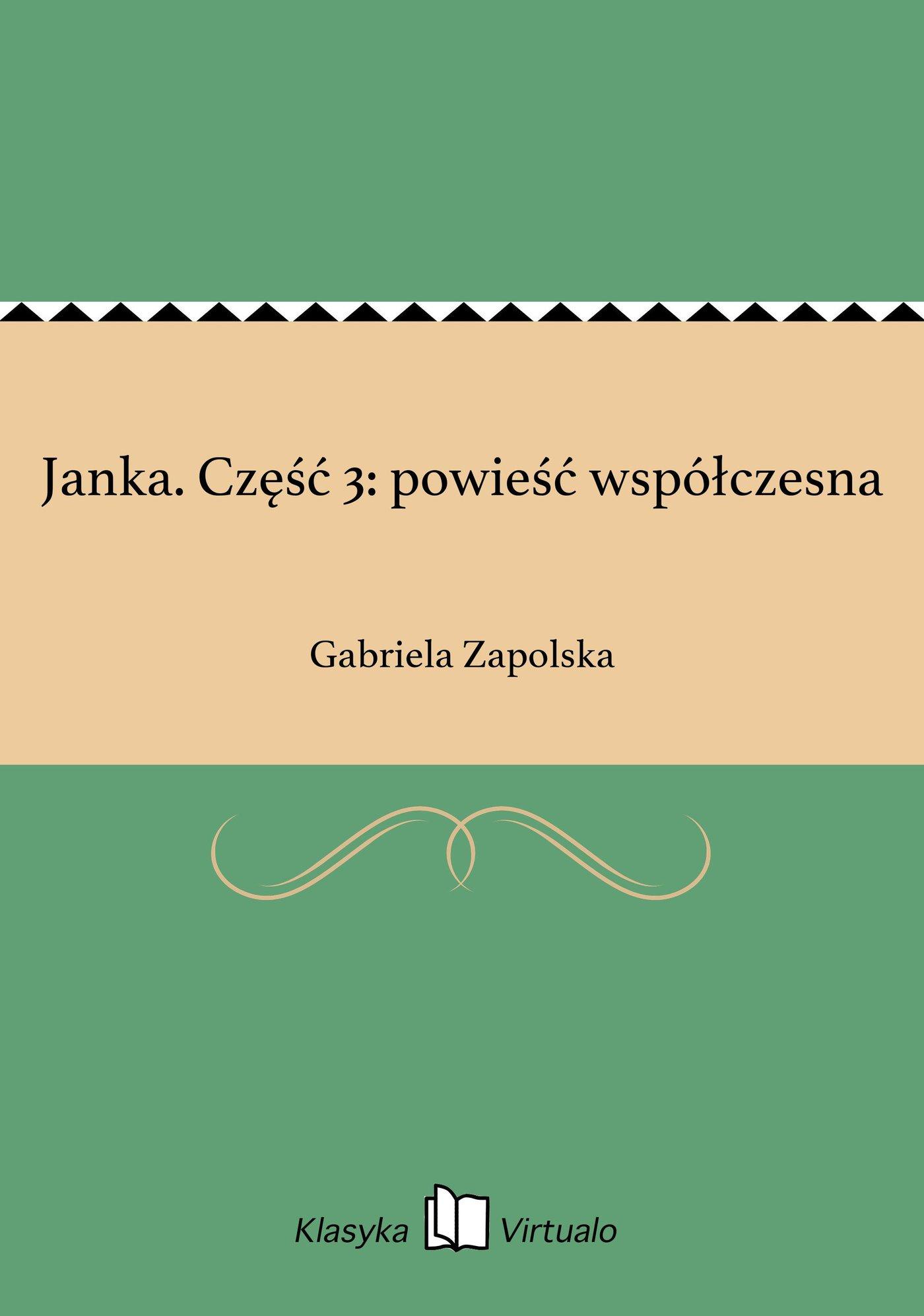 Janka. Część 3: powieść współczesna - Ebook (Książka EPUB) do pobrania w formacie EPUB