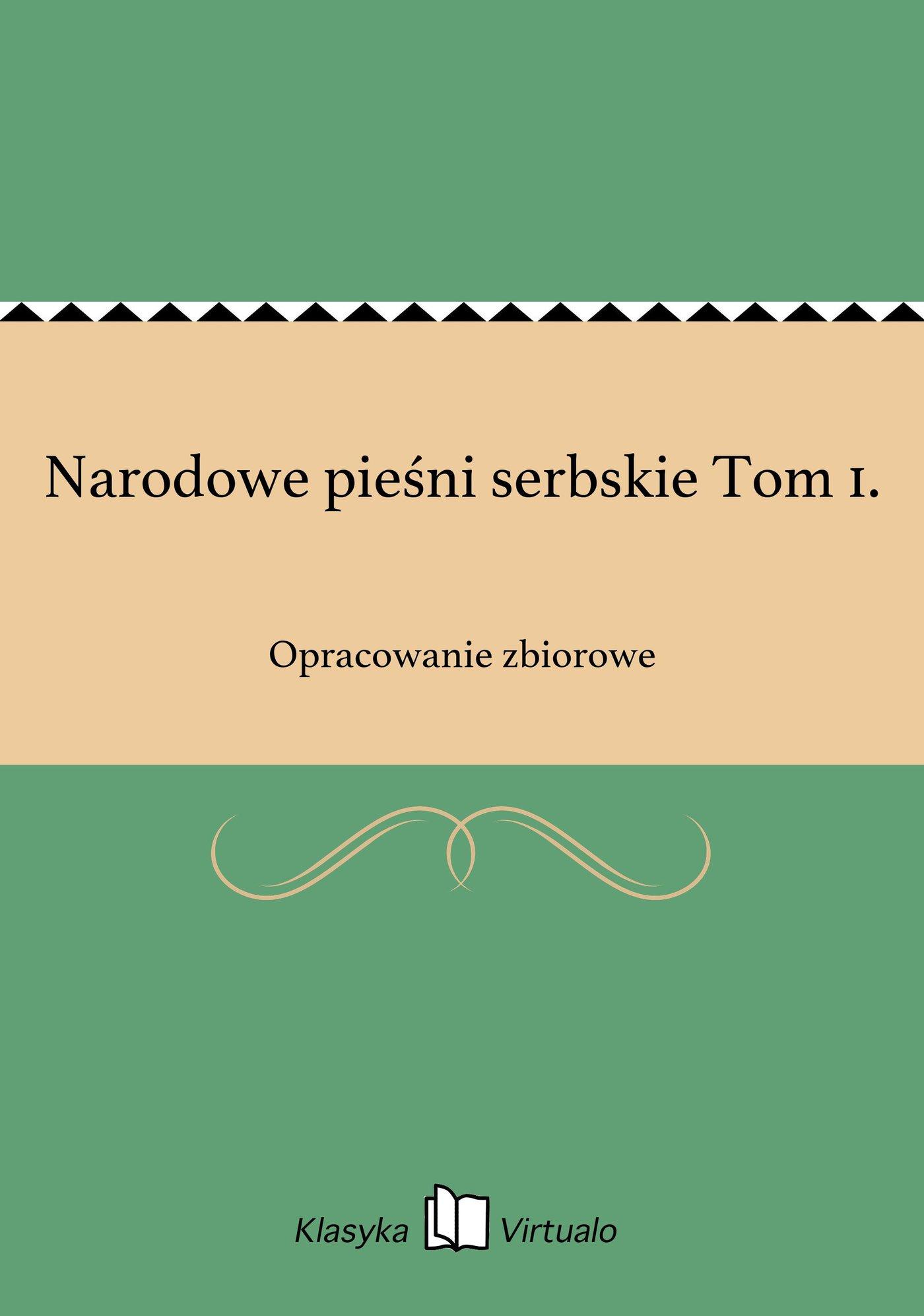 Narodowe pieśni serbskie Tom 1. - Ebook (Książka EPUB) do pobrania w formacie EPUB