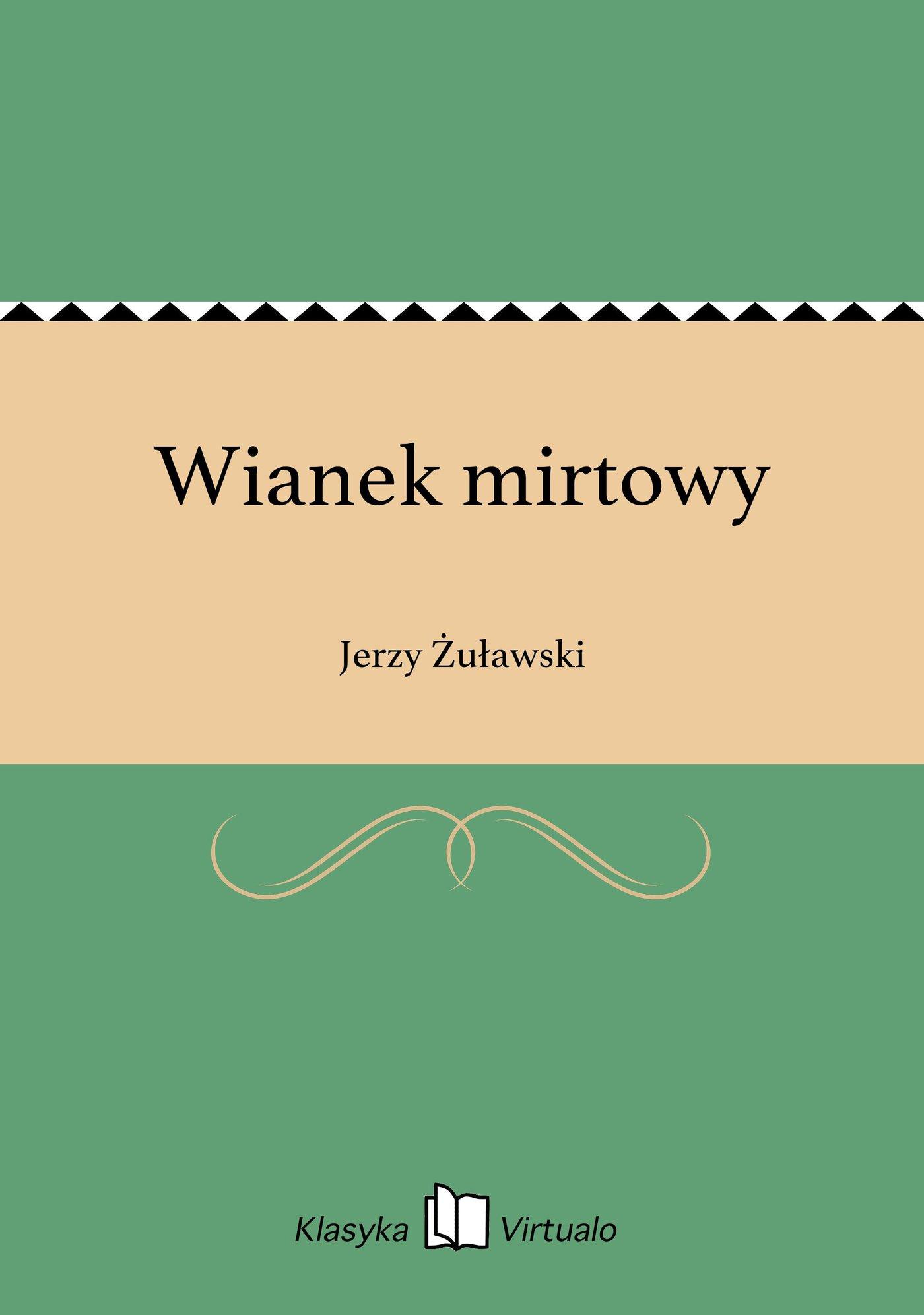 Wianek mirtowy - Ebook (Książka EPUB) do pobrania w formacie EPUB
