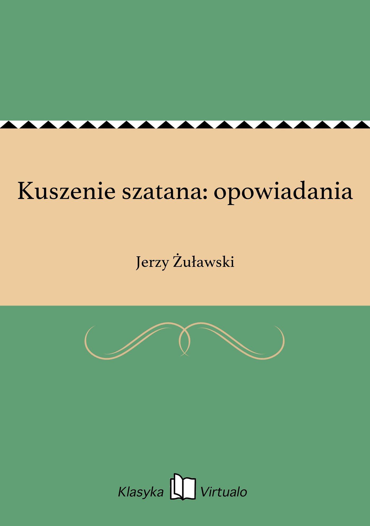 Kuszenie szatana: opowiadania - Ebook (Książka EPUB) do pobrania w formacie EPUB