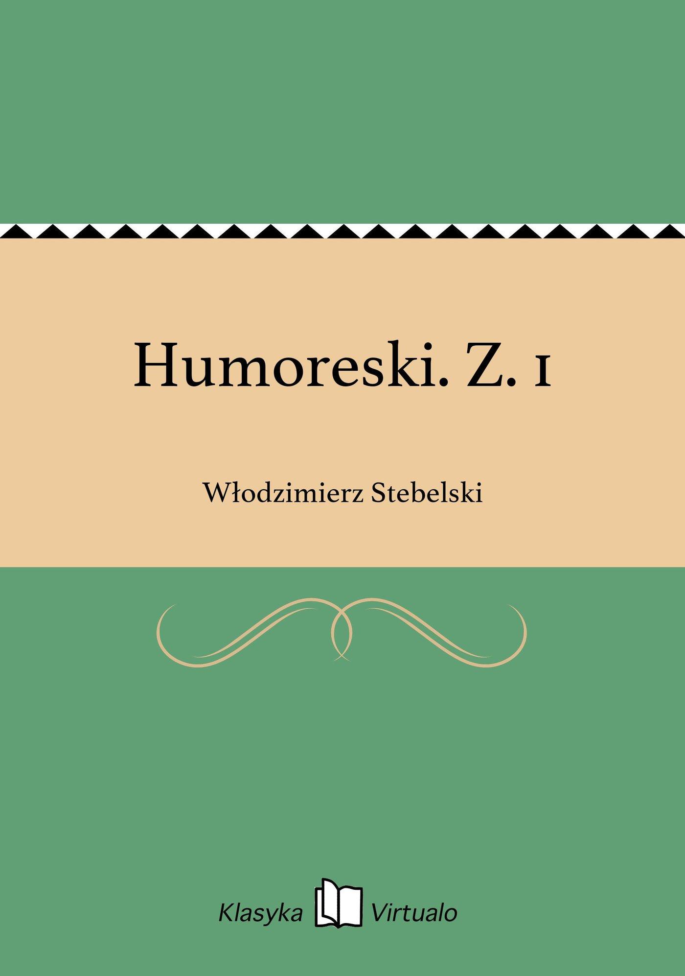 Humoreski. Z. 1 - Ebook (Książka EPUB) do pobrania w formacie EPUB