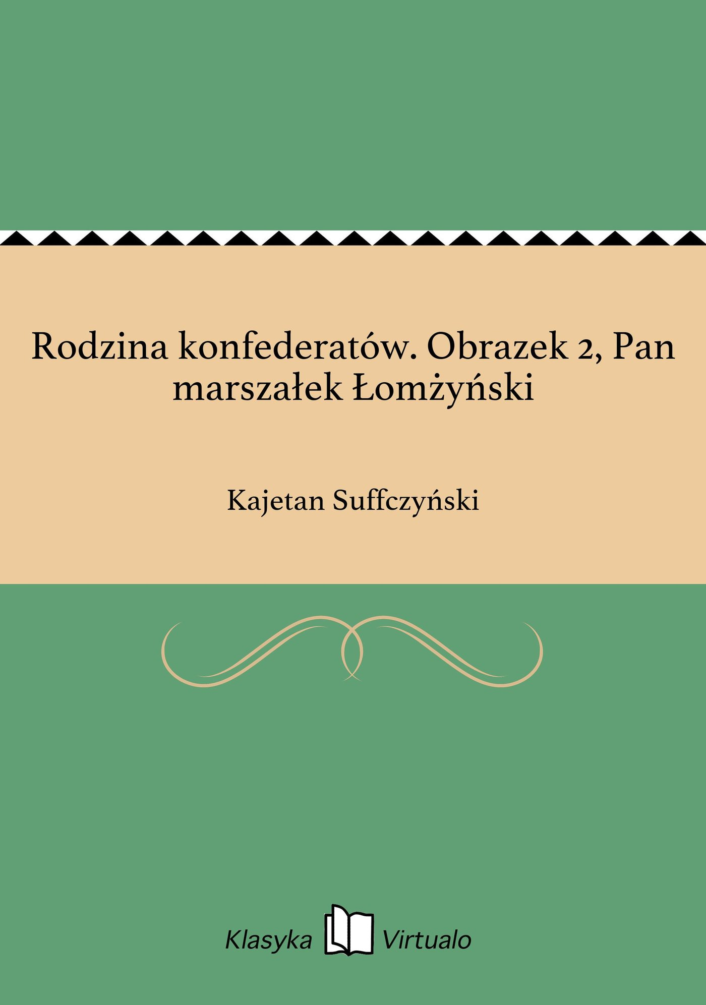 Rodzina konfederatów. Obrazek 2, Pan marszałek Łomżyński - Ebook (Książka EPUB) do pobrania w formacie EPUB