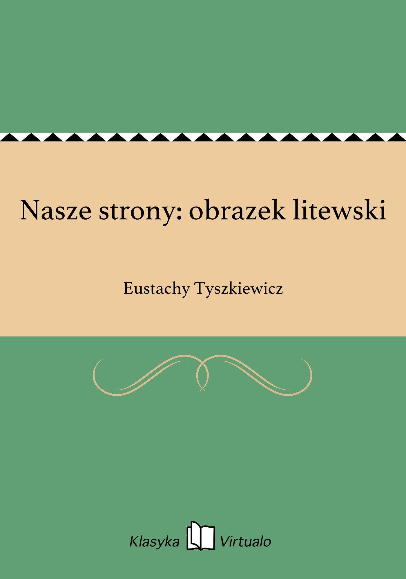 Nasze strony: obrazek litewski - Ebook (Książka EPUB) do pobrania w formacie EPUB