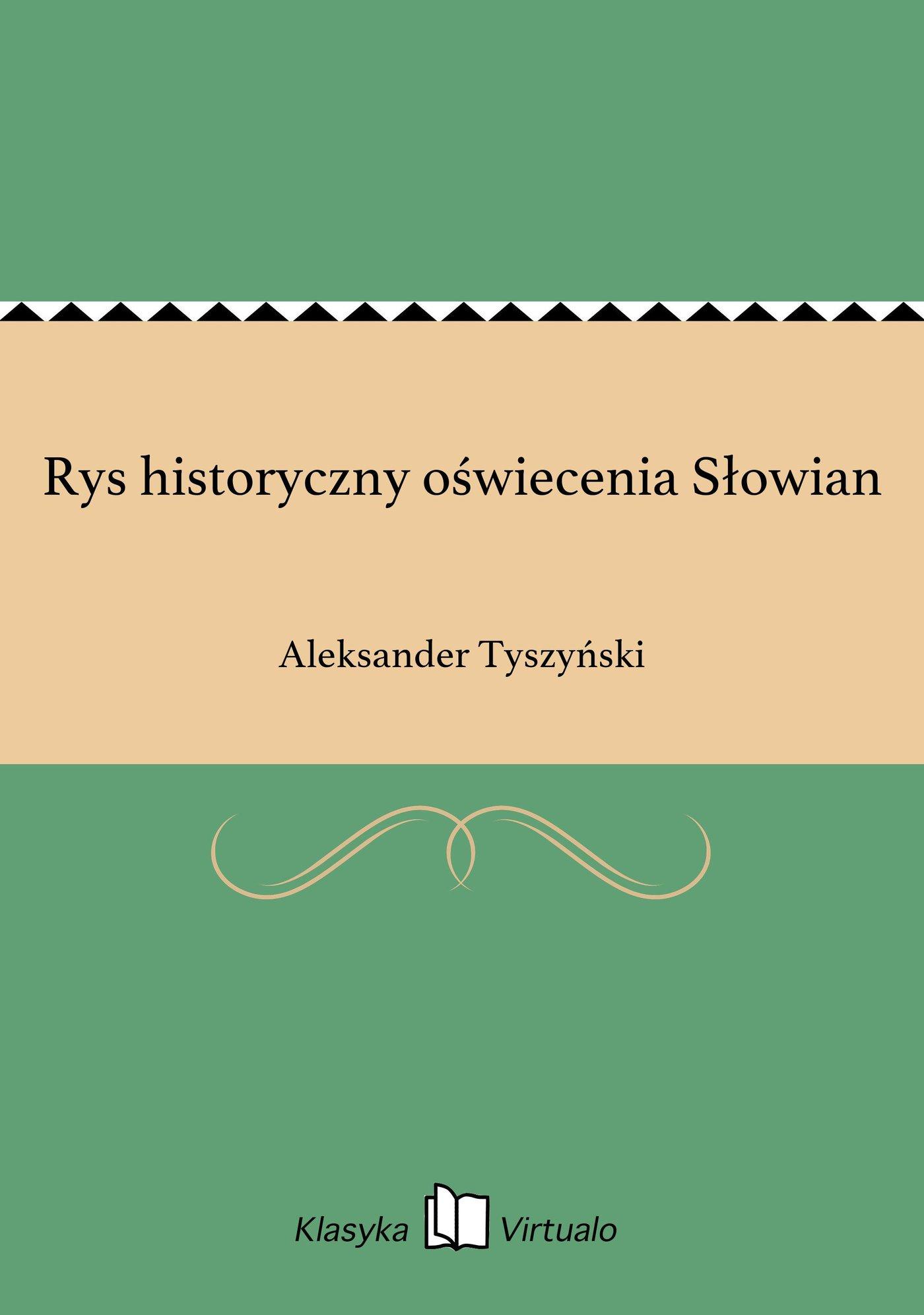 Rys historyczny oświecenia Słowian - Ebook (Książka EPUB) do pobrania w formacie EPUB