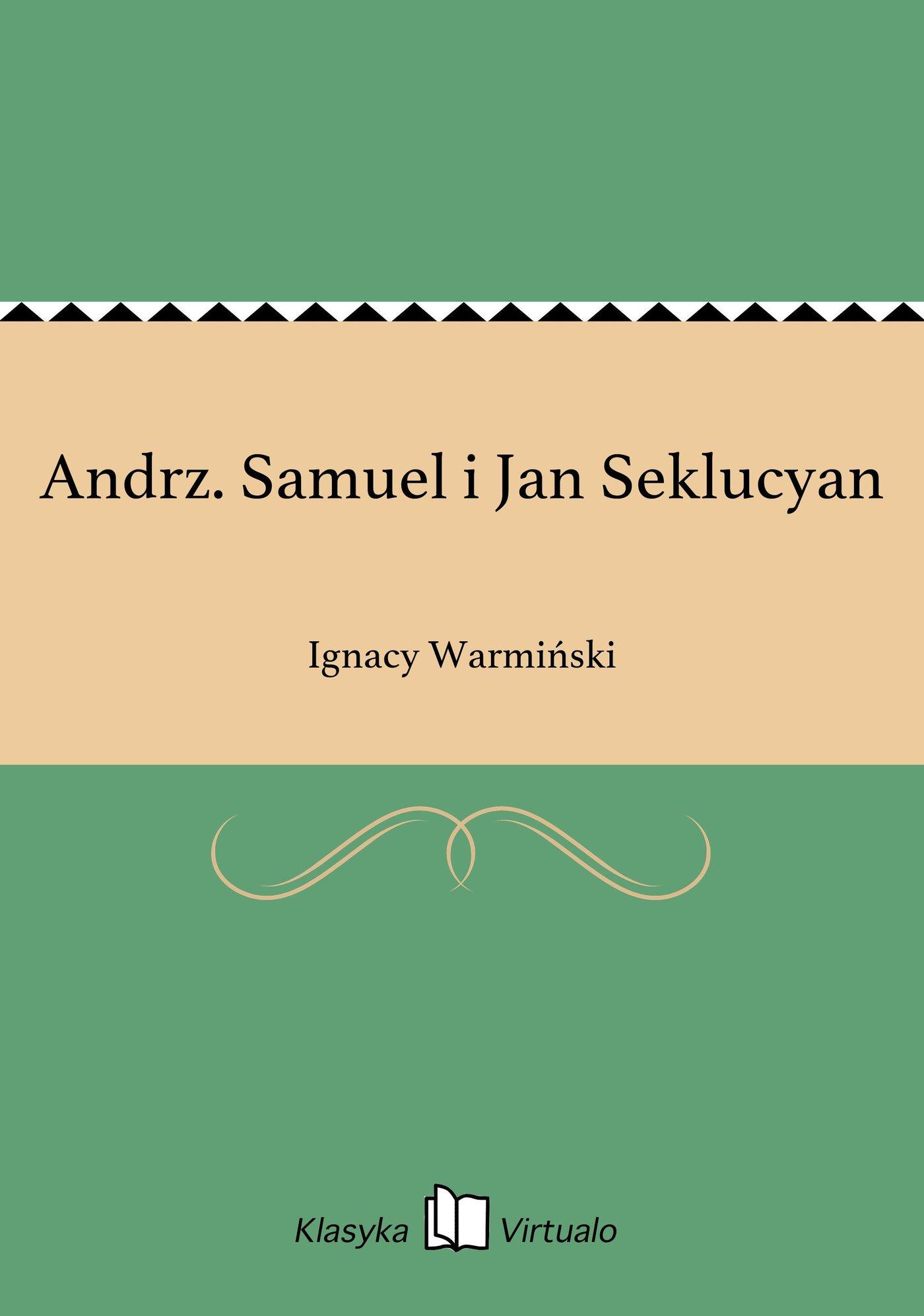 Andrz. Samuel i Jan Seklucyan - Ebook (Książka EPUB) do pobrania w formacie EPUB