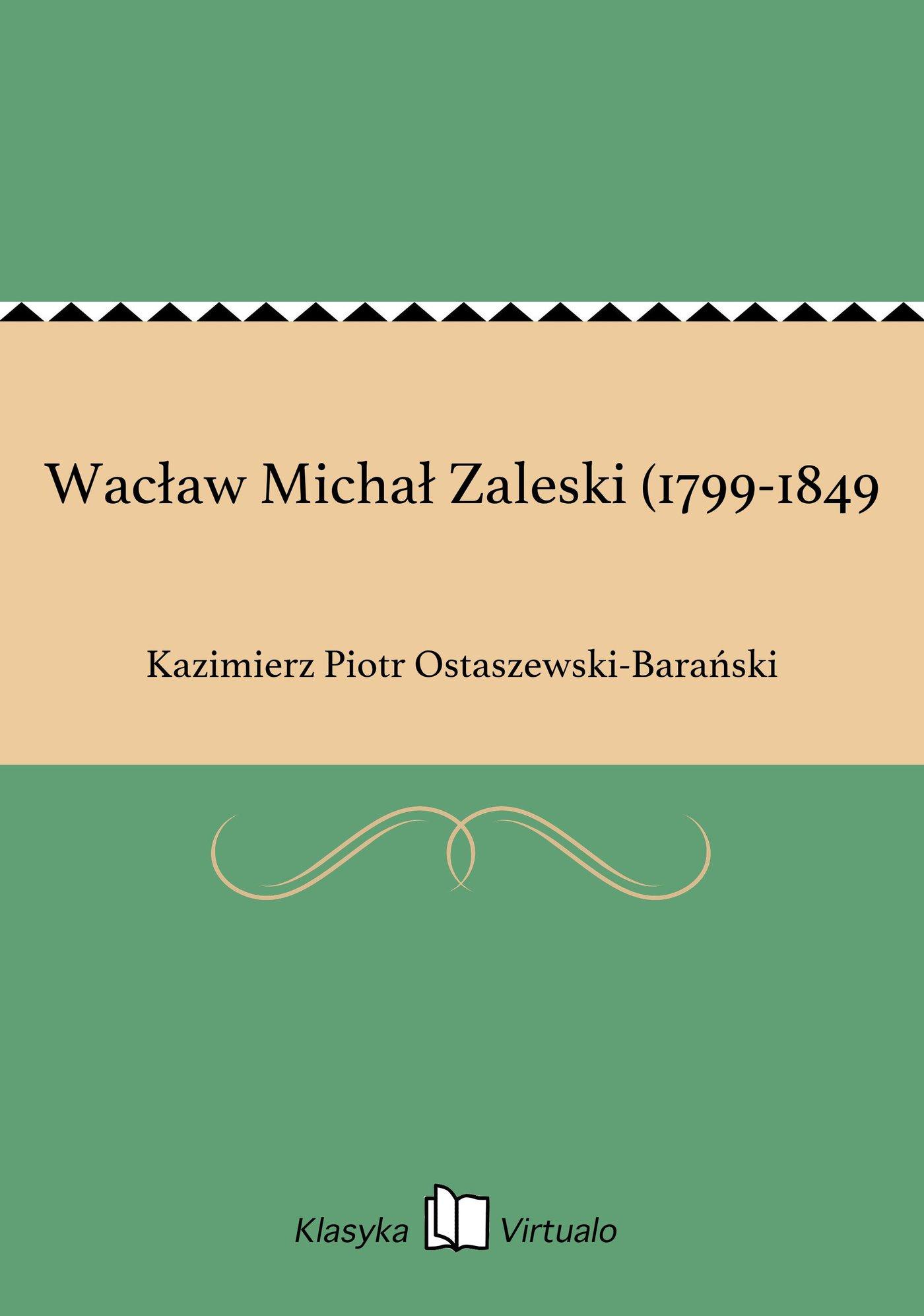 Wacław Michał Zaleski (1799-1849 - Ebook (Książka EPUB) do pobrania w formacie EPUB