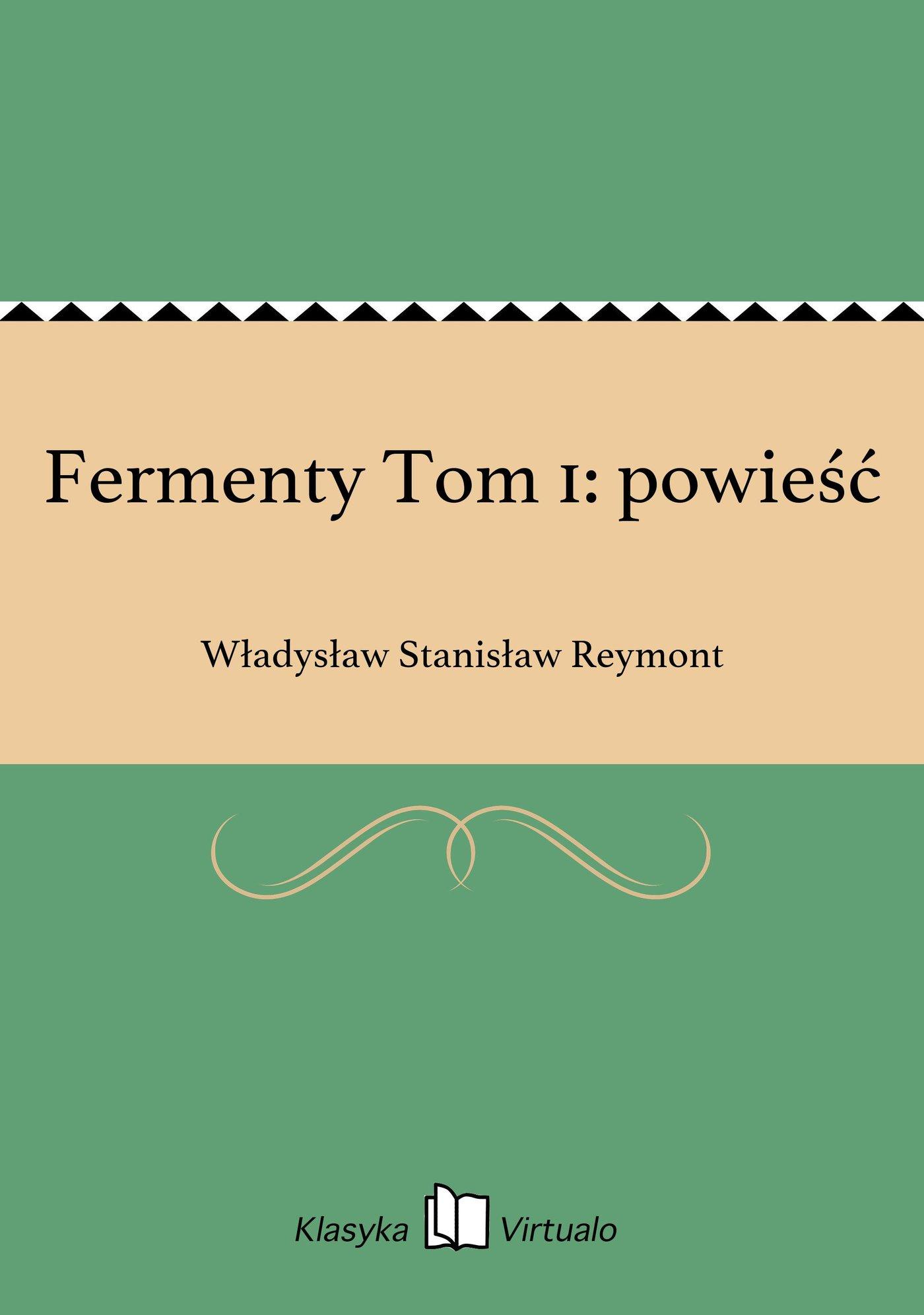 Fermenty Tom 1: powieść - Ebook (Książka EPUB) do pobrania w formacie EPUB