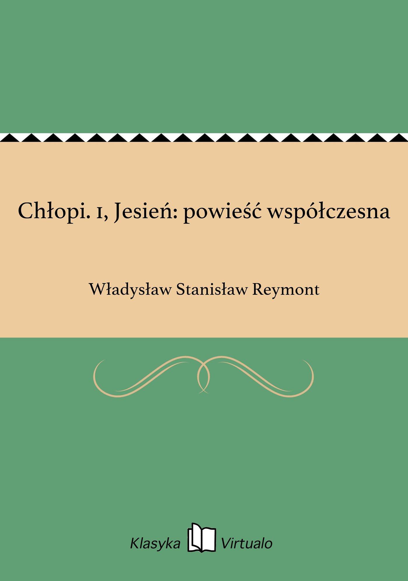 Chłopi. 1, Jesień: powieść współczesna - Ebook (Książka EPUB) do pobrania w formacie EPUB