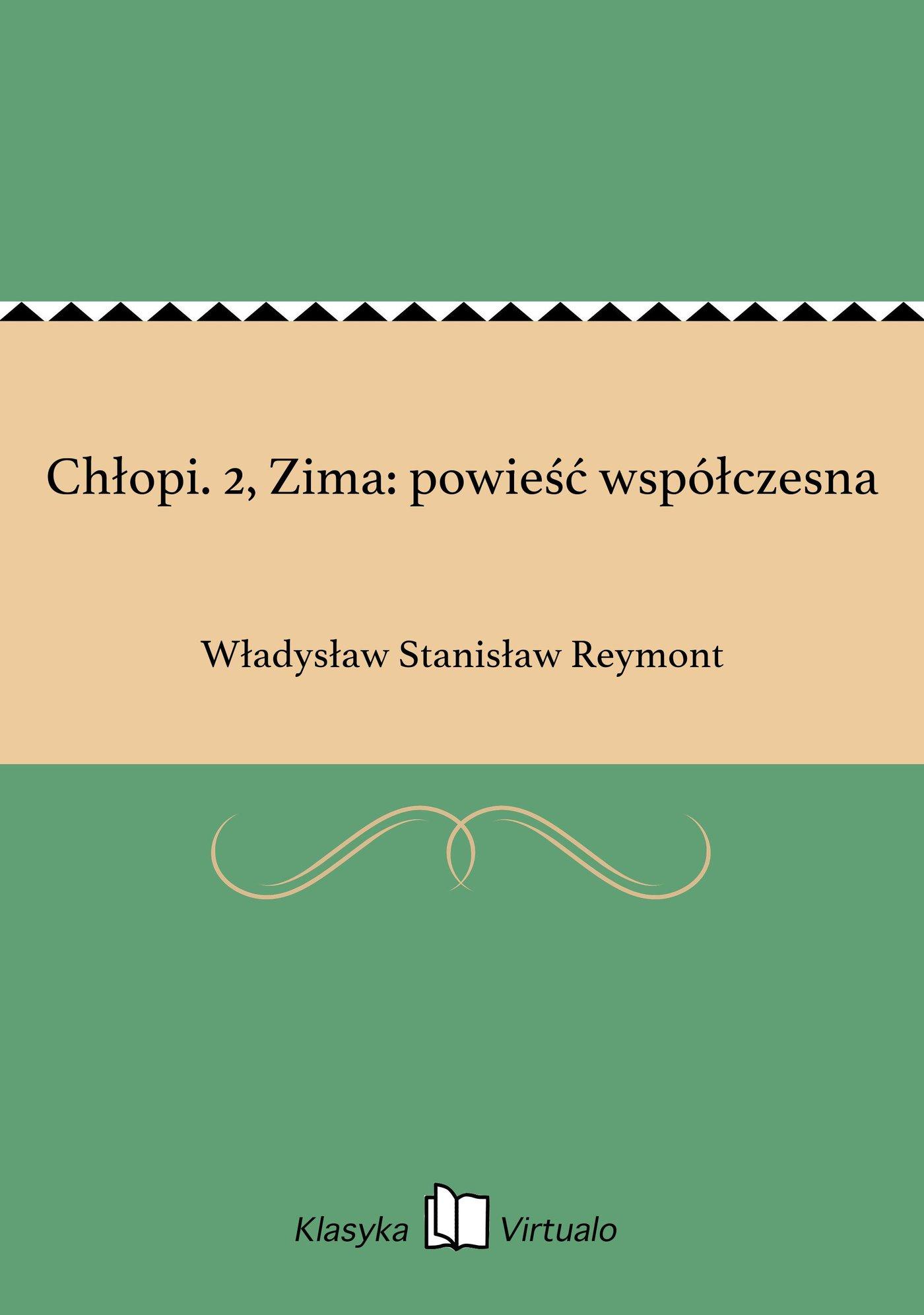 Chłopi. 2, Zima: powieść współczesna - Ebook (Książka EPUB) do pobrania w formacie EPUB