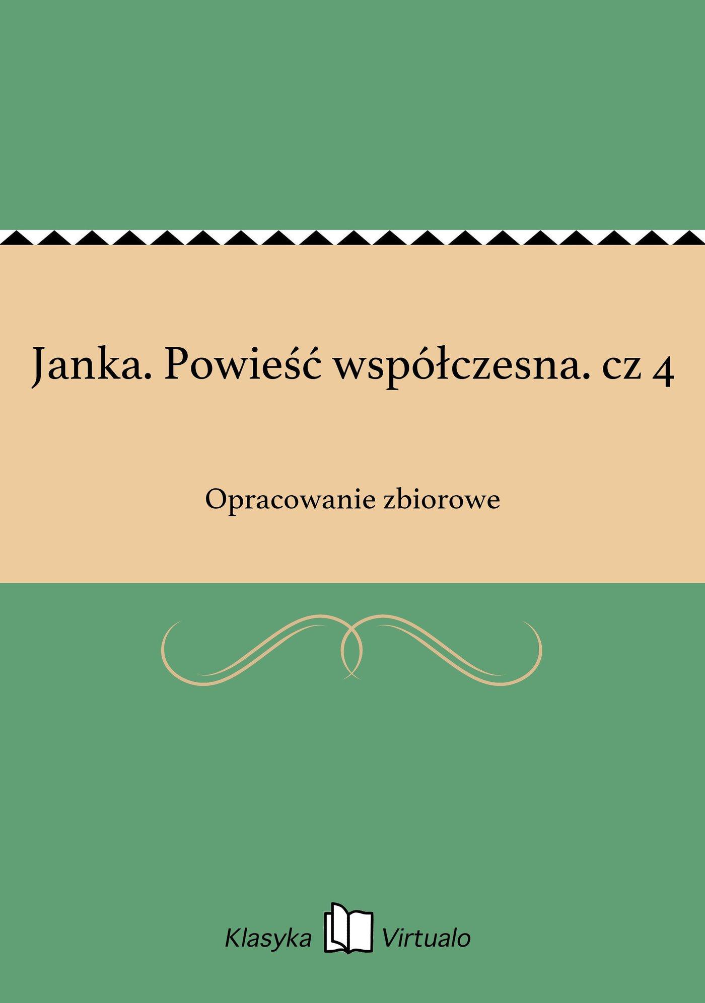 Janka. Powieść współczesna. cz 4 - Ebook (Książka EPUB) do pobrania w formacie EPUB