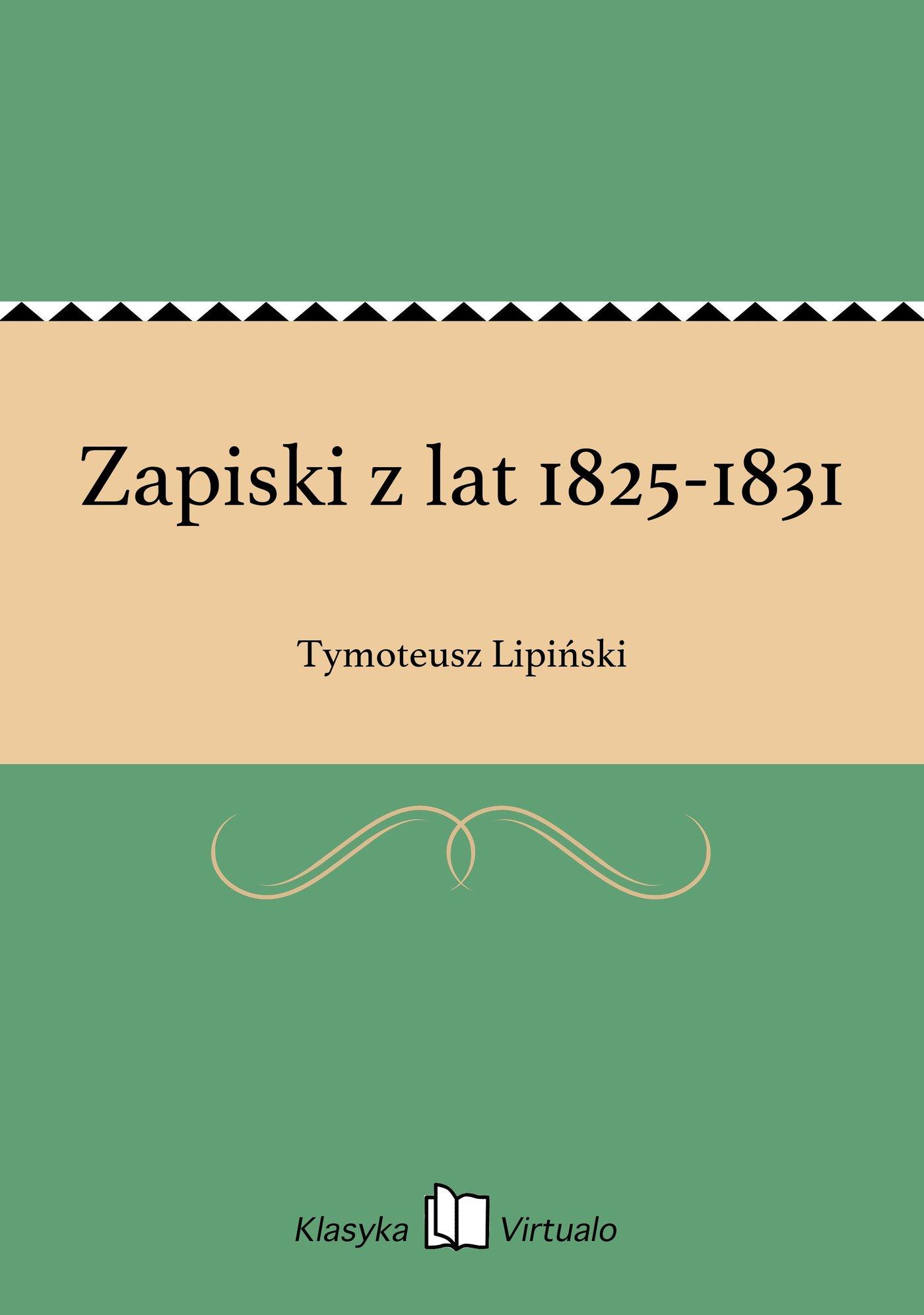 Zapiski z lat 1825-1831 - Ebook (Książka EPUB) do pobrania w formacie EPUB