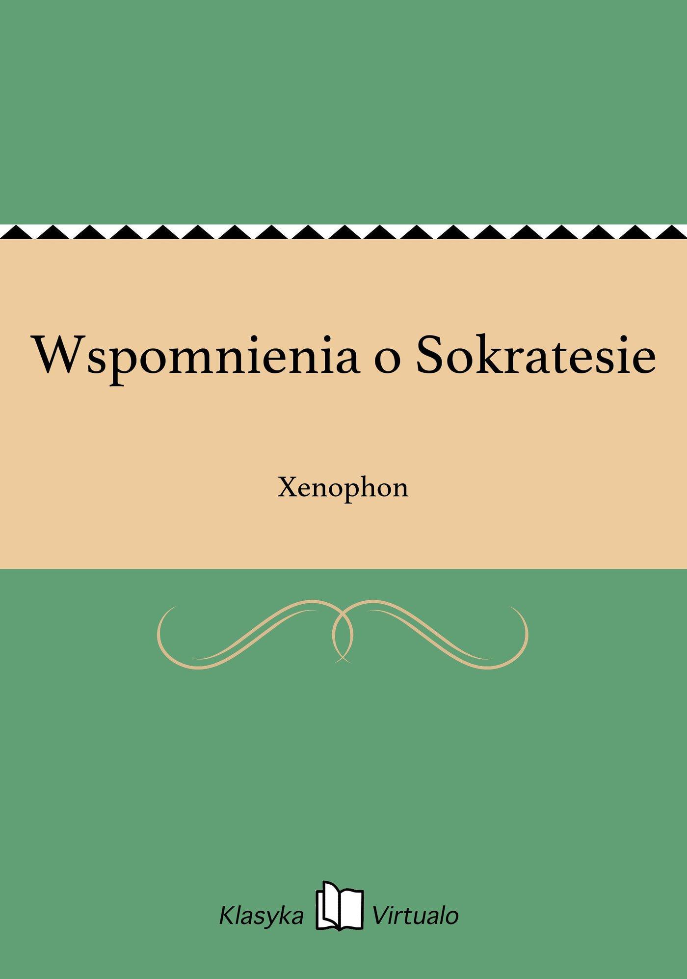 Wspomnienia o Sokratesie - Ebook (Książka EPUB) do pobrania w formacie EPUB