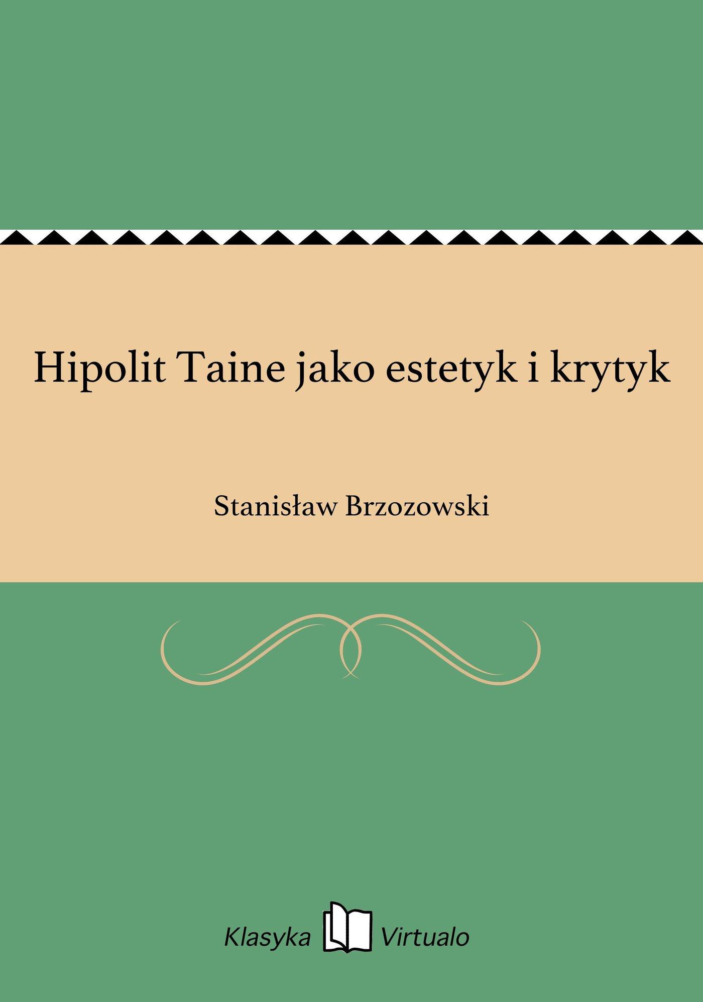 Hipolit Taine jako estetyk i krytyk - Ebook (Książka EPUB) do pobrania w formacie EPUB