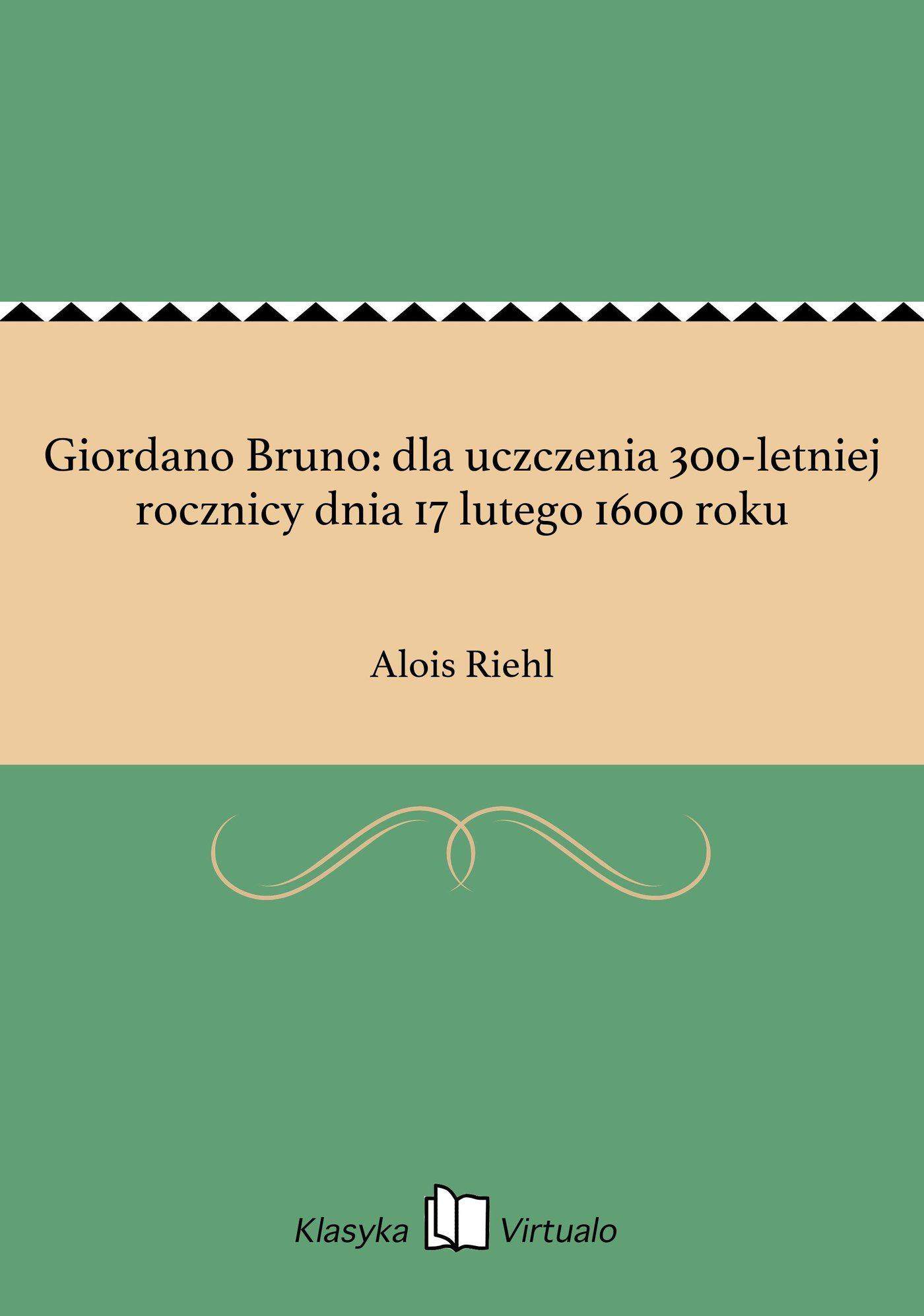 Giordano Bruno: dla uczczenia 300-letniej rocznicy dnia 17 lutego 1600 roku - Ebook (Książka EPUB) do pobrania w formacie EPUB
