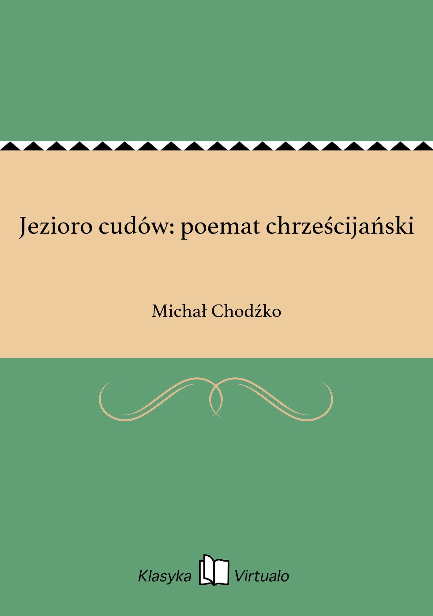Jezioro cudów: poemat chrześcijański - Ebook (Książka EPUB) do pobrania w formacie EPUB