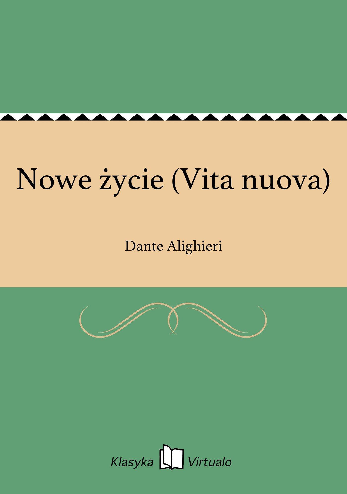 Nowe życie (Vita nuova) - Ebook (Książka EPUB) do pobrania w formacie EPUB