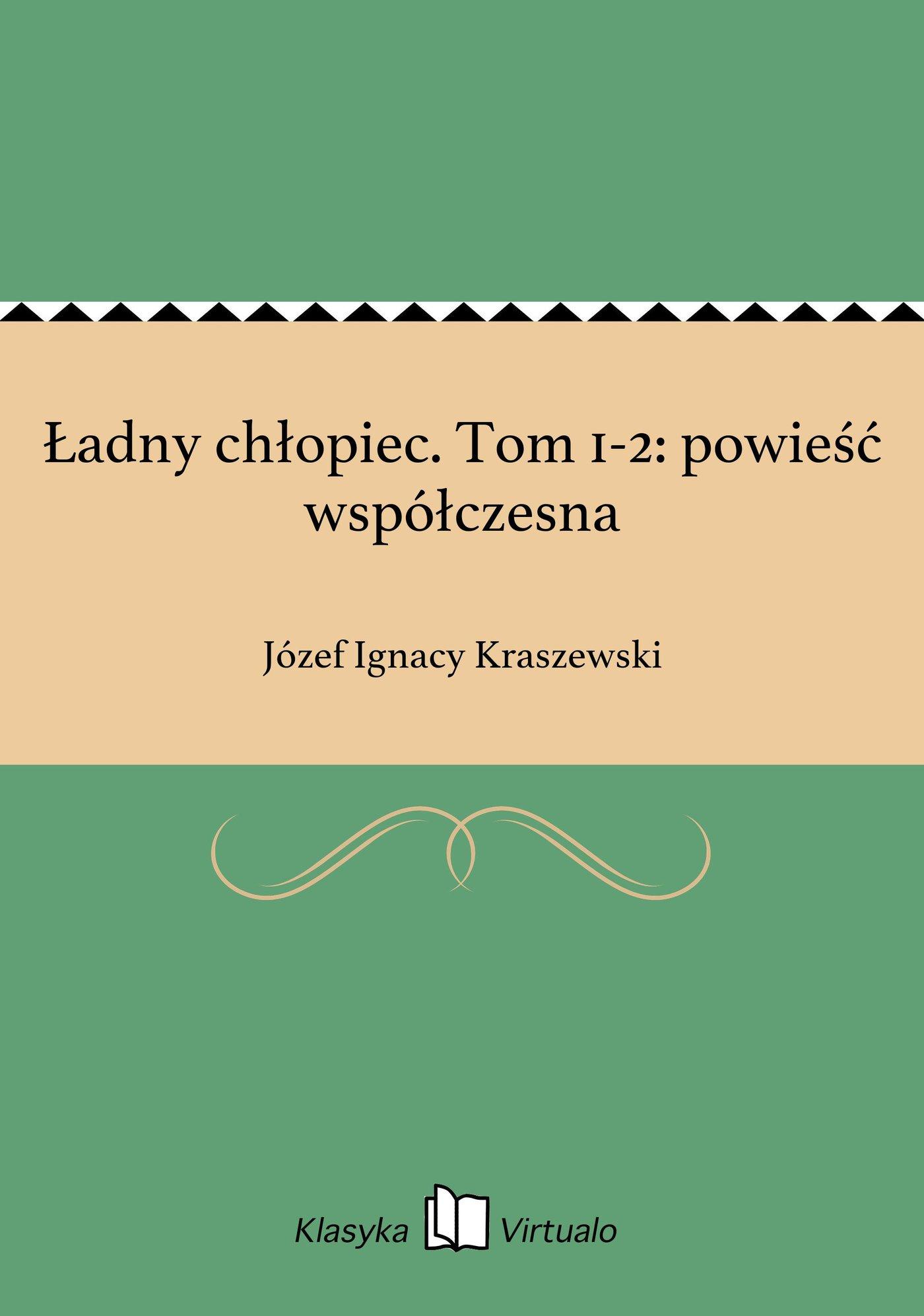 Ładny chłopiec. Tom 1-2: powieść współczesna - Ebook (Książka EPUB) do pobrania w formacie EPUB