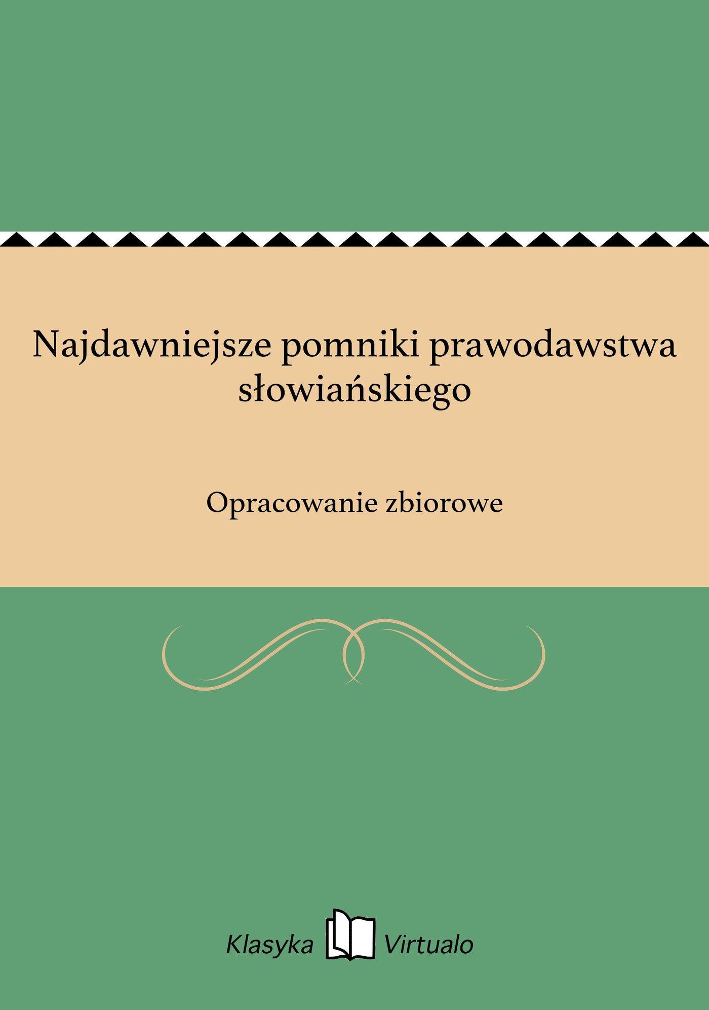 Najdawniejsze pomniki prawodawstwa słowiańskiego - Ebook (Książka EPUB) do pobrania w formacie EPUB