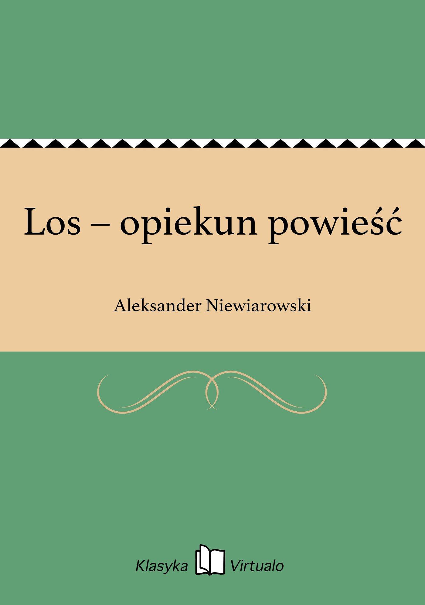 Los – opiekun powieść - Ebook (Książka EPUB) do pobrania w formacie EPUB