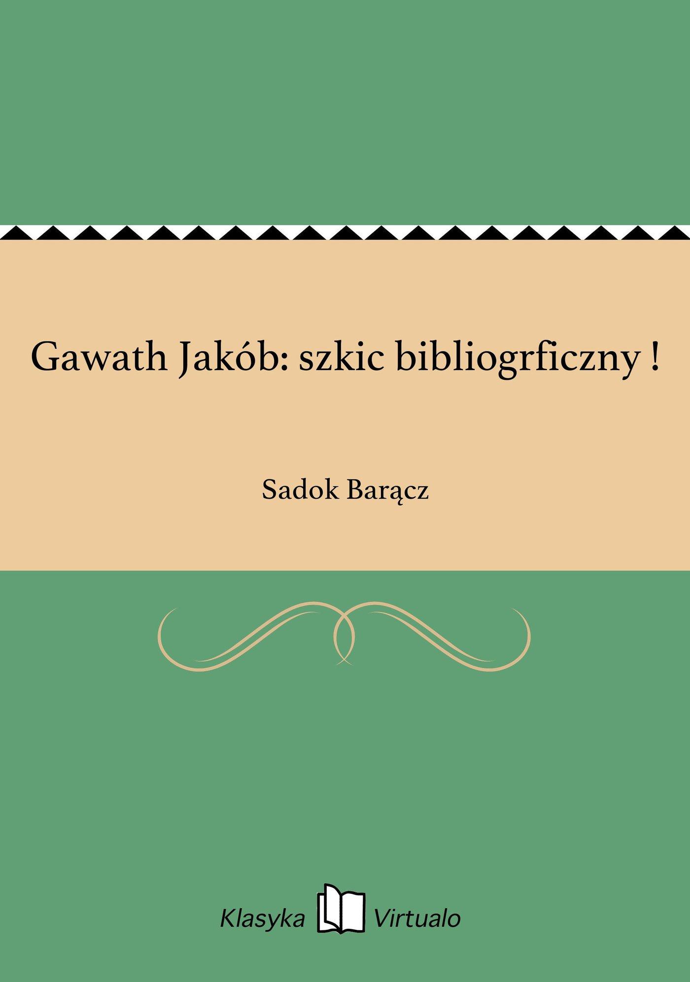 Gawath Jakób: szkic bibliogrficzny ! - Ebook (Książka EPUB) do pobrania w formacie EPUB