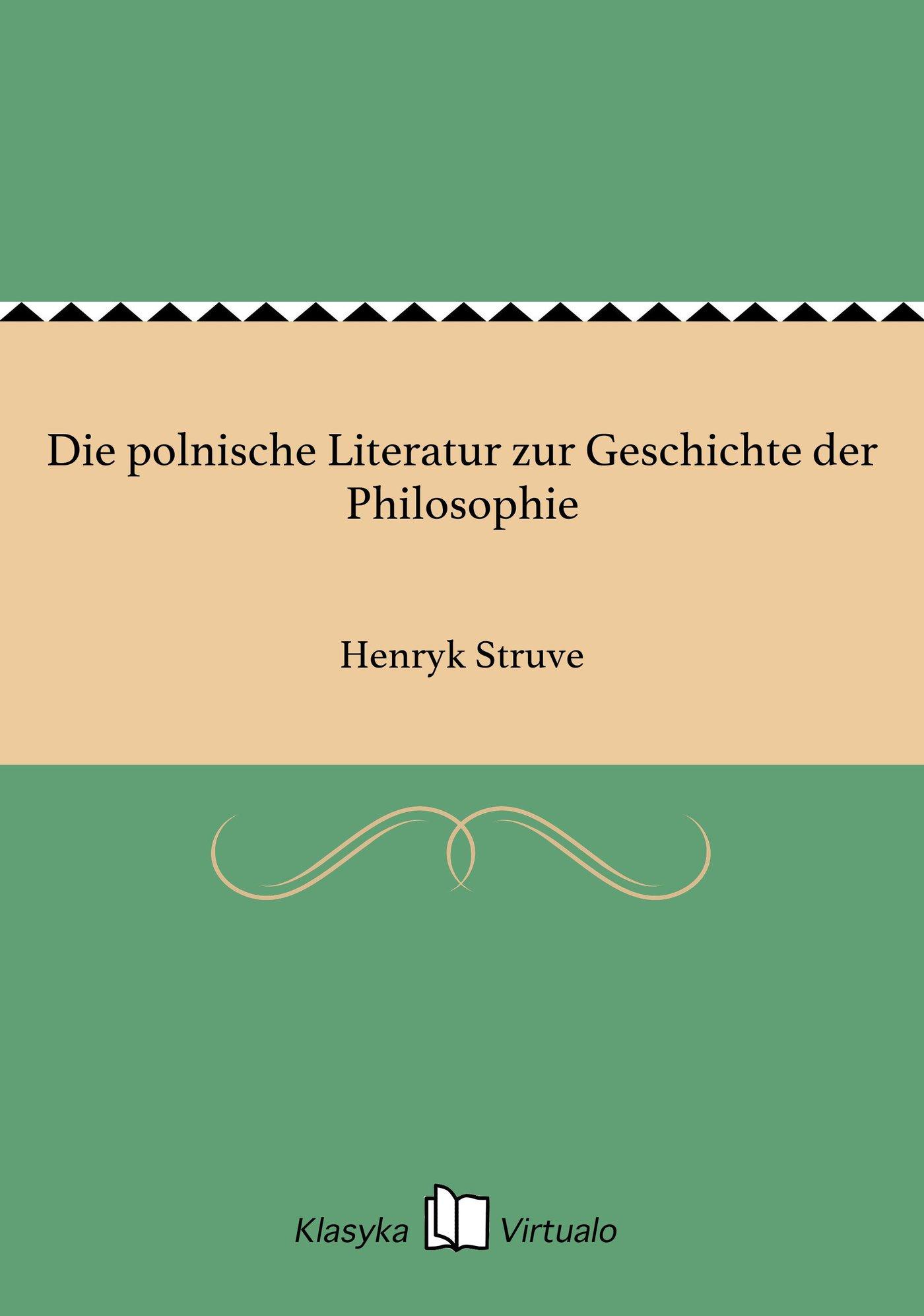 Die polnische Literatur zur Geschichte der Philosophie - Ebook (Książka EPUB) do pobrania w formacie EPUB