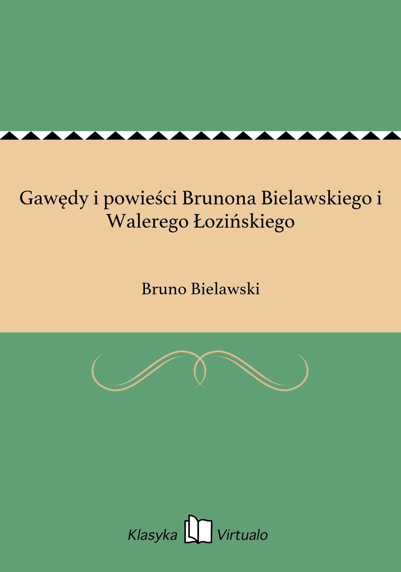 Gawędy i powieści Brunona Bielawskiego i Walerego Łozińskiego - Ebook (Książka EPUB) do pobrania w formacie EPUB