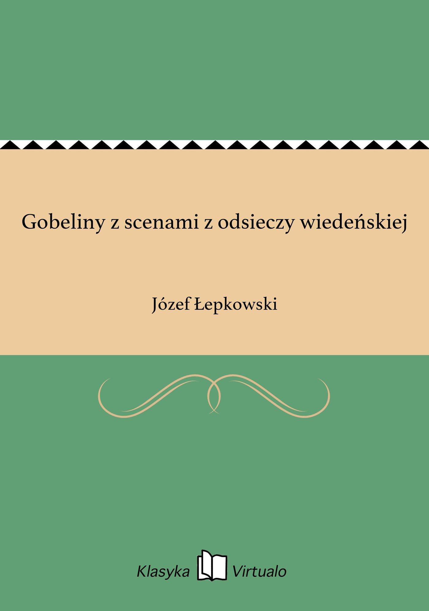 Gobeliny z scenami z odsieczy wiedeńskiej - Ebook (Książka EPUB) do pobrania w formacie EPUB