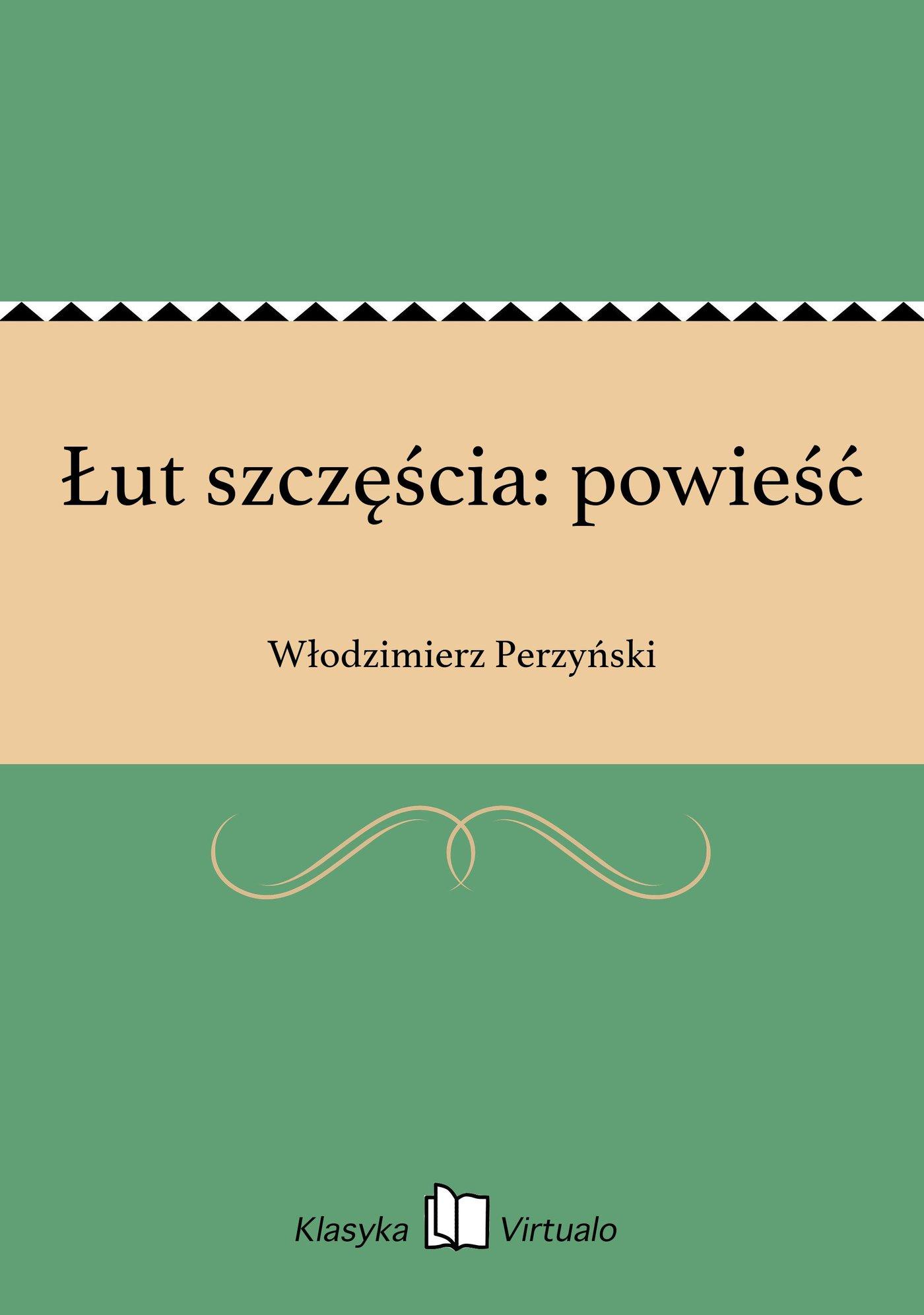 Łut szczęścia: powieść - Ebook (Książka EPUB) do pobrania w formacie EPUB
