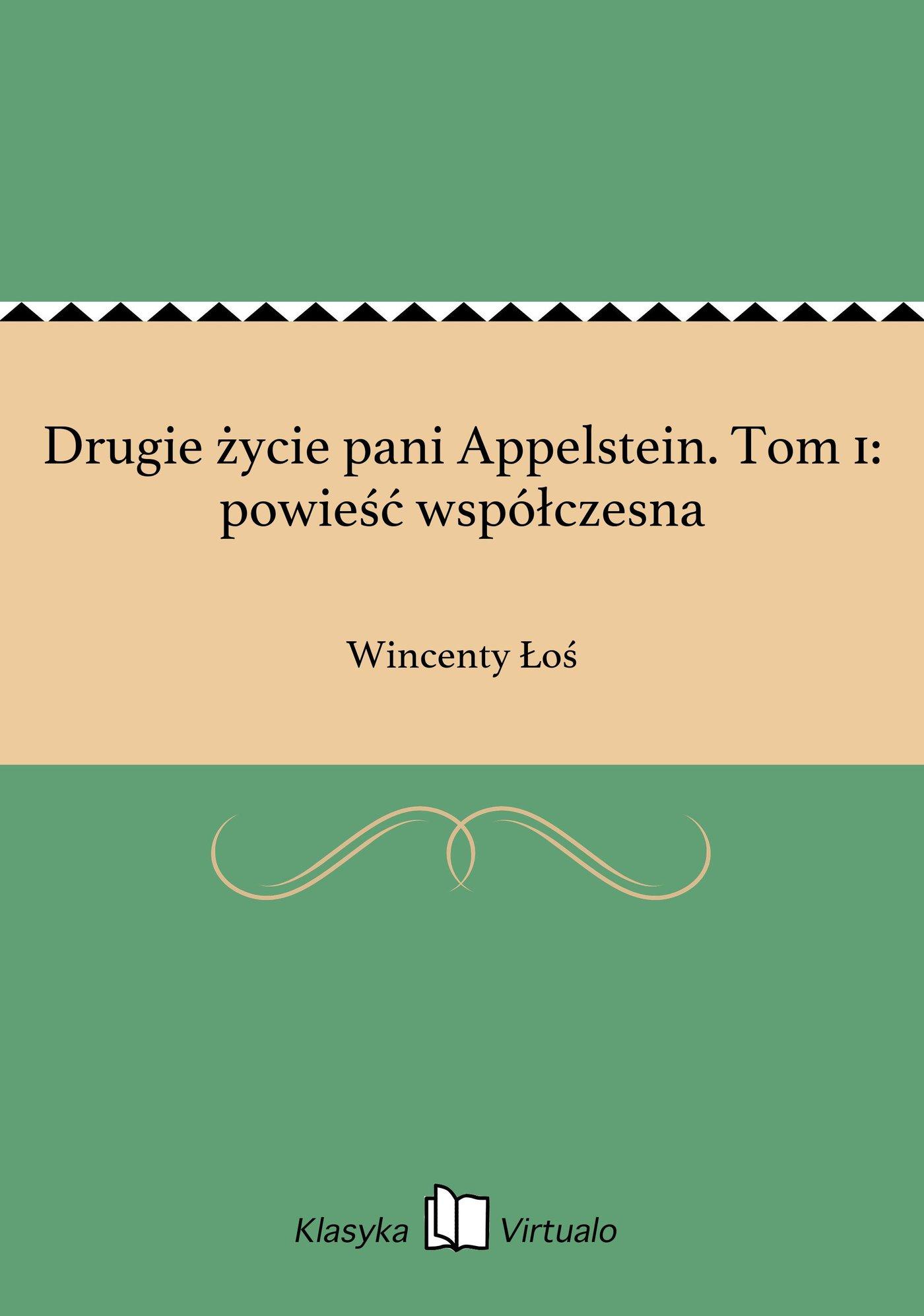 Drugie życie pani Appelstein. Tom 1: powieść współczesna - Ebook (Książka EPUB) do pobrania w formacie EPUB